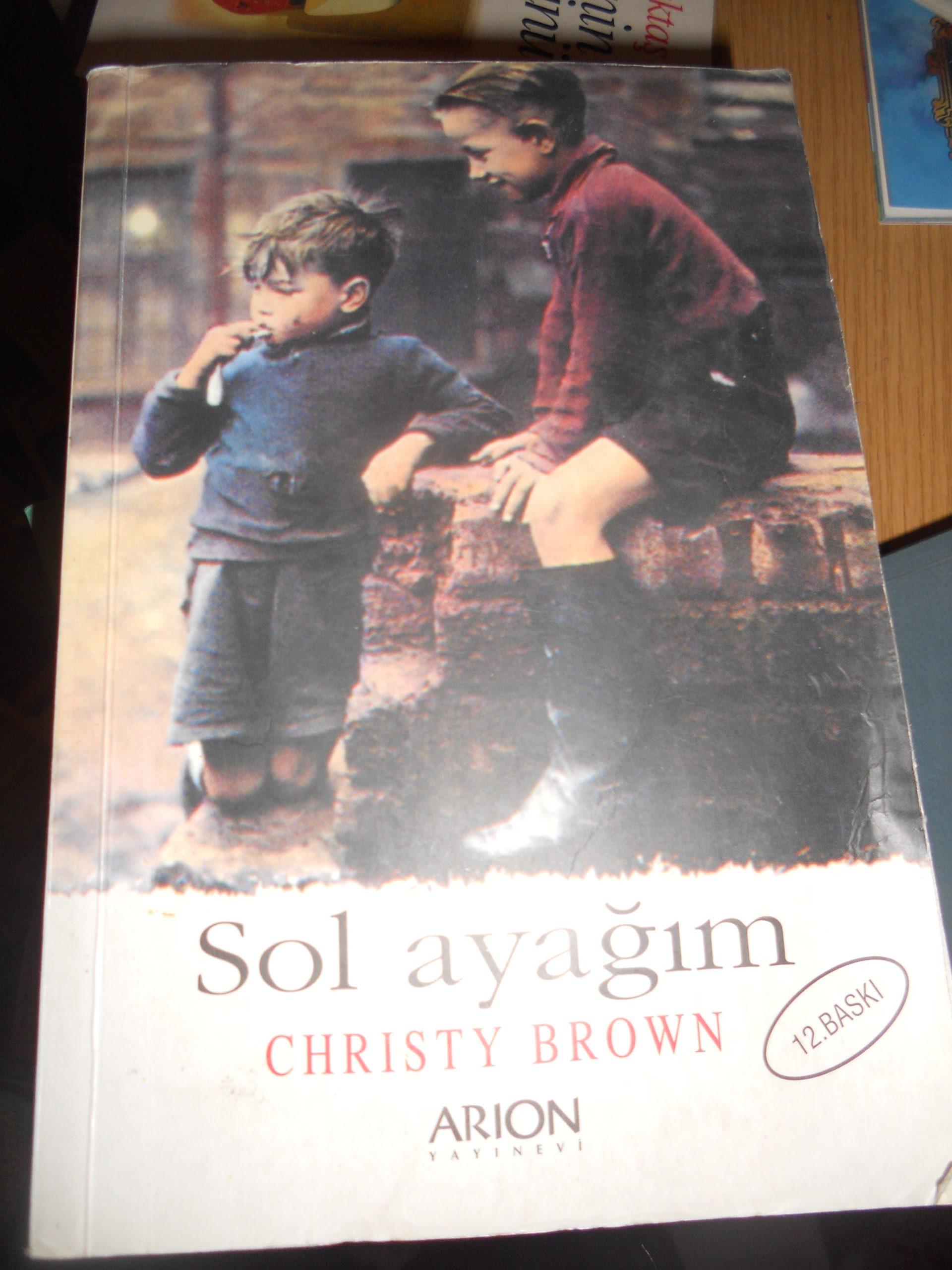SOL AYAĞIM /Chrısty BROWN/ 10 tl