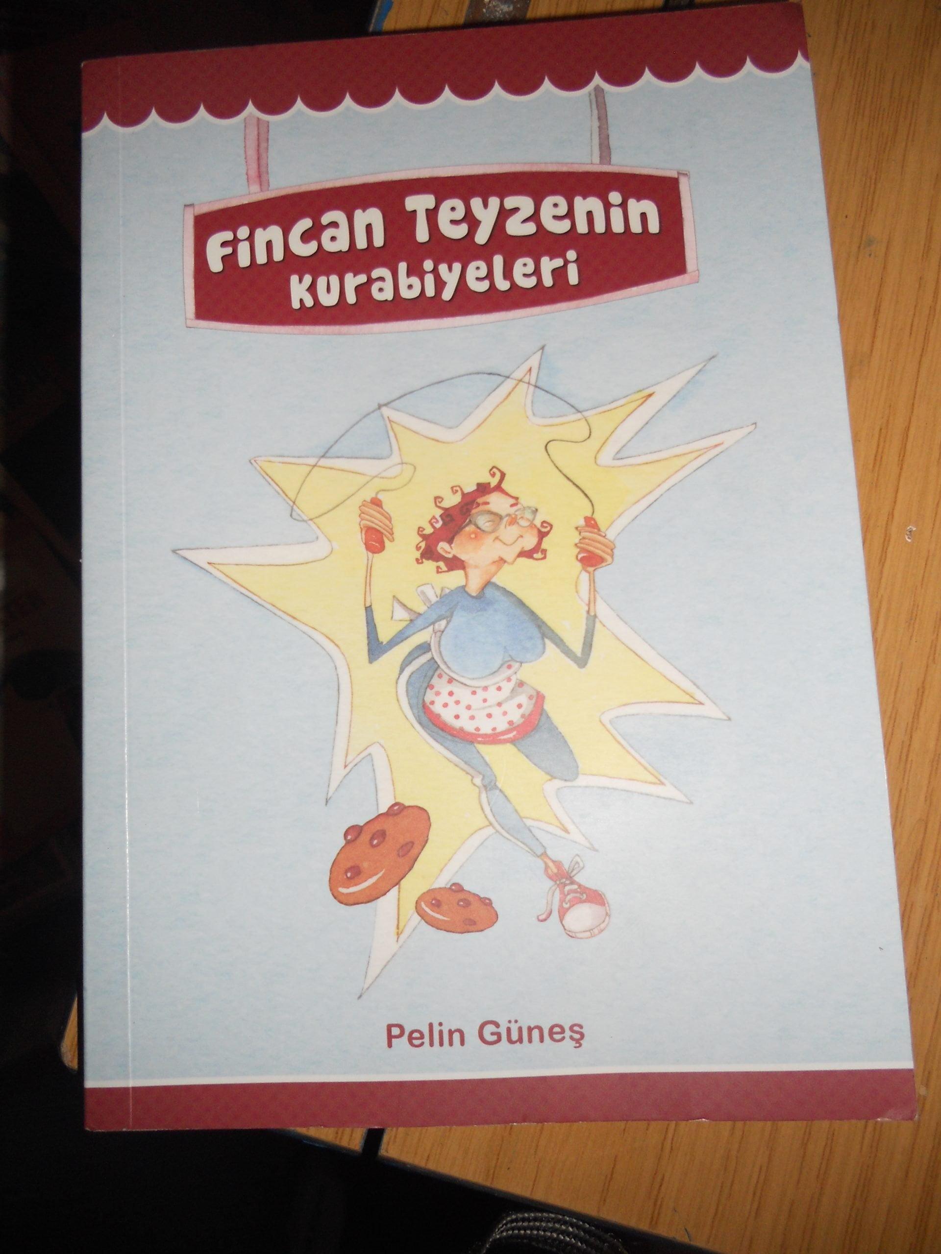 FİNCAN TEYZENİN KURABİYELERİ/Pelin GÜNEŞ/15 TL