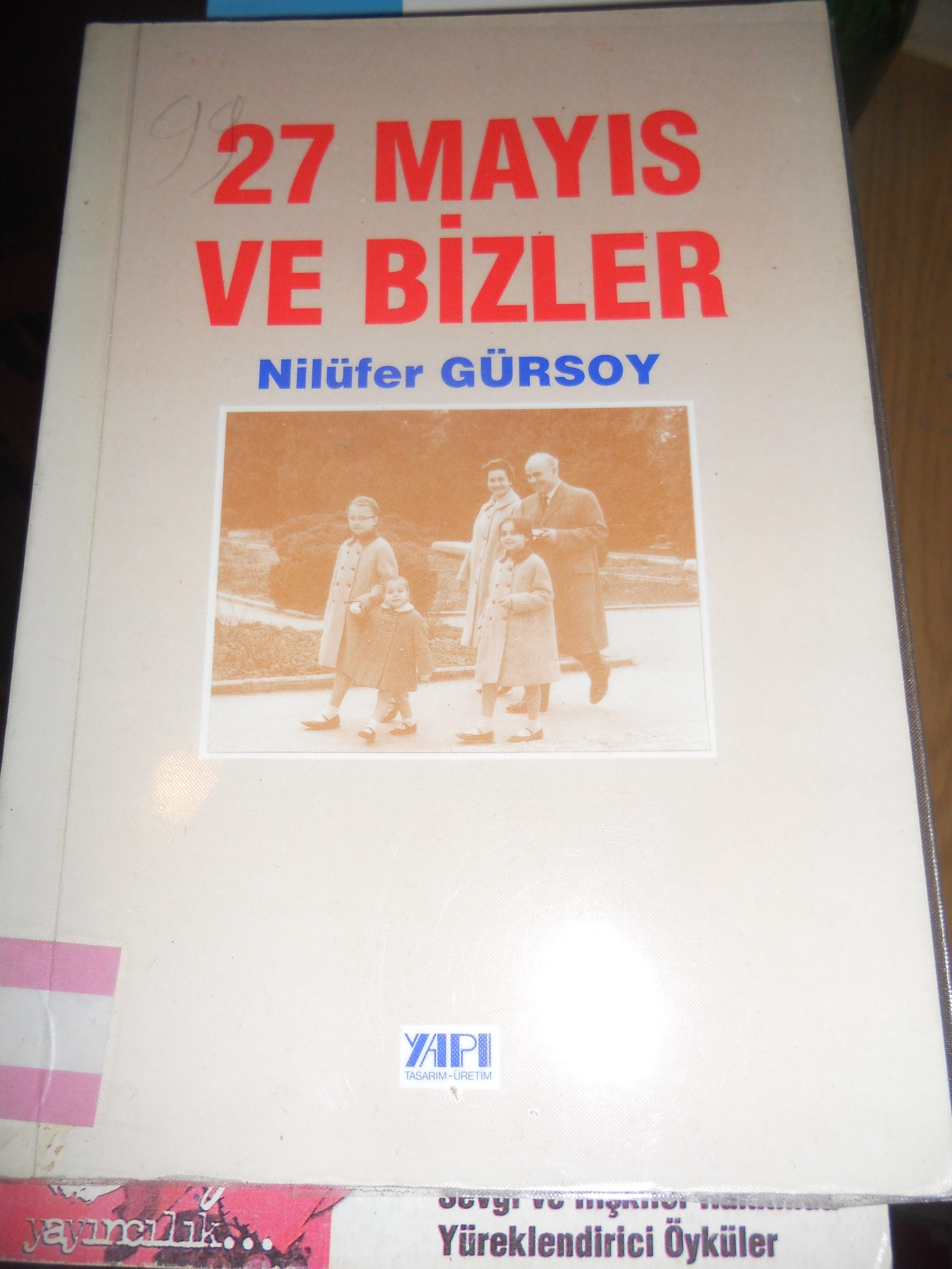27 MAYIS VE BİZLER/Nilüfer GÜRSOY/ 10 tl