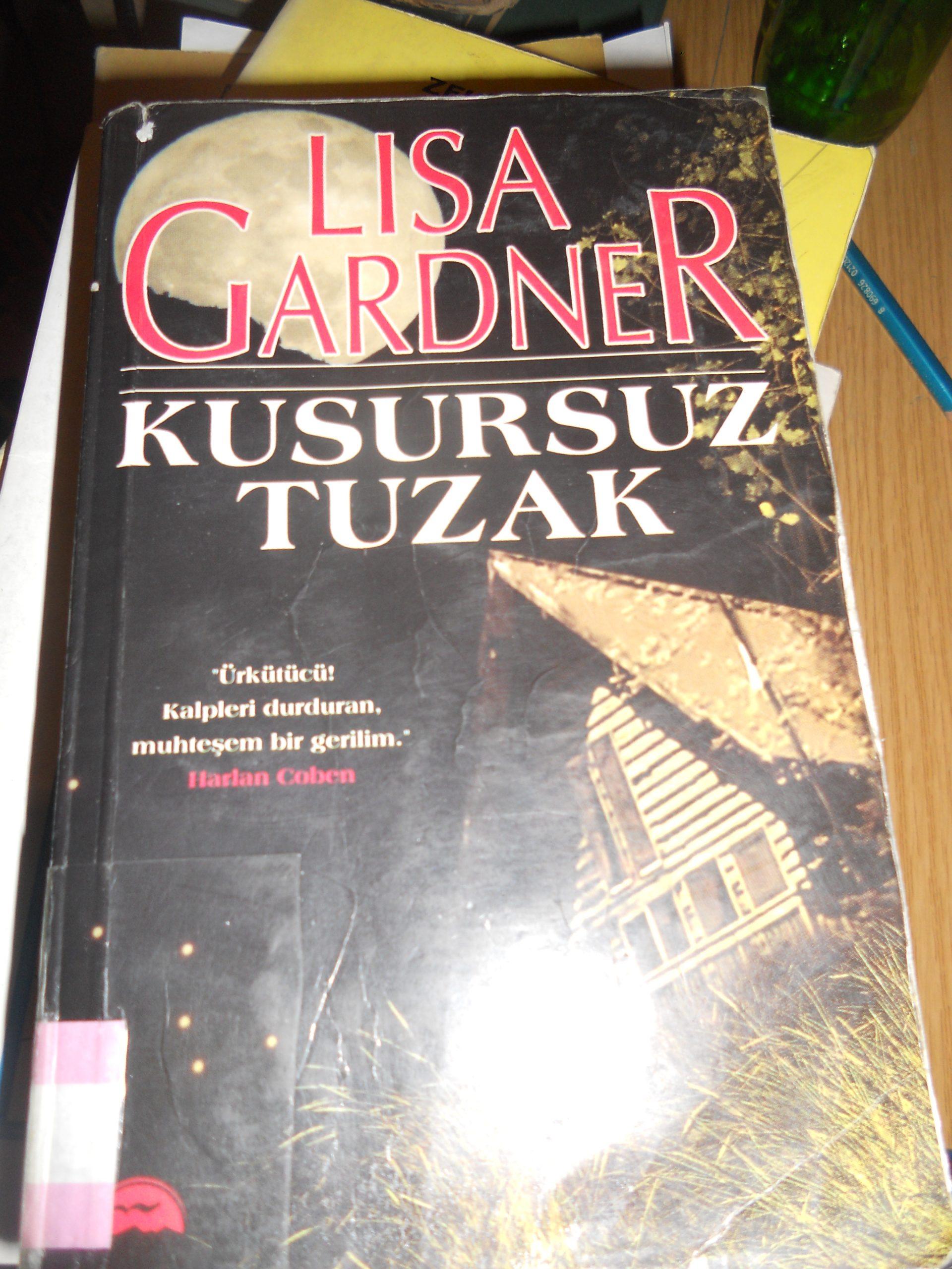 KUSURSUZ TUZAK /LISA GARDNER/10TL