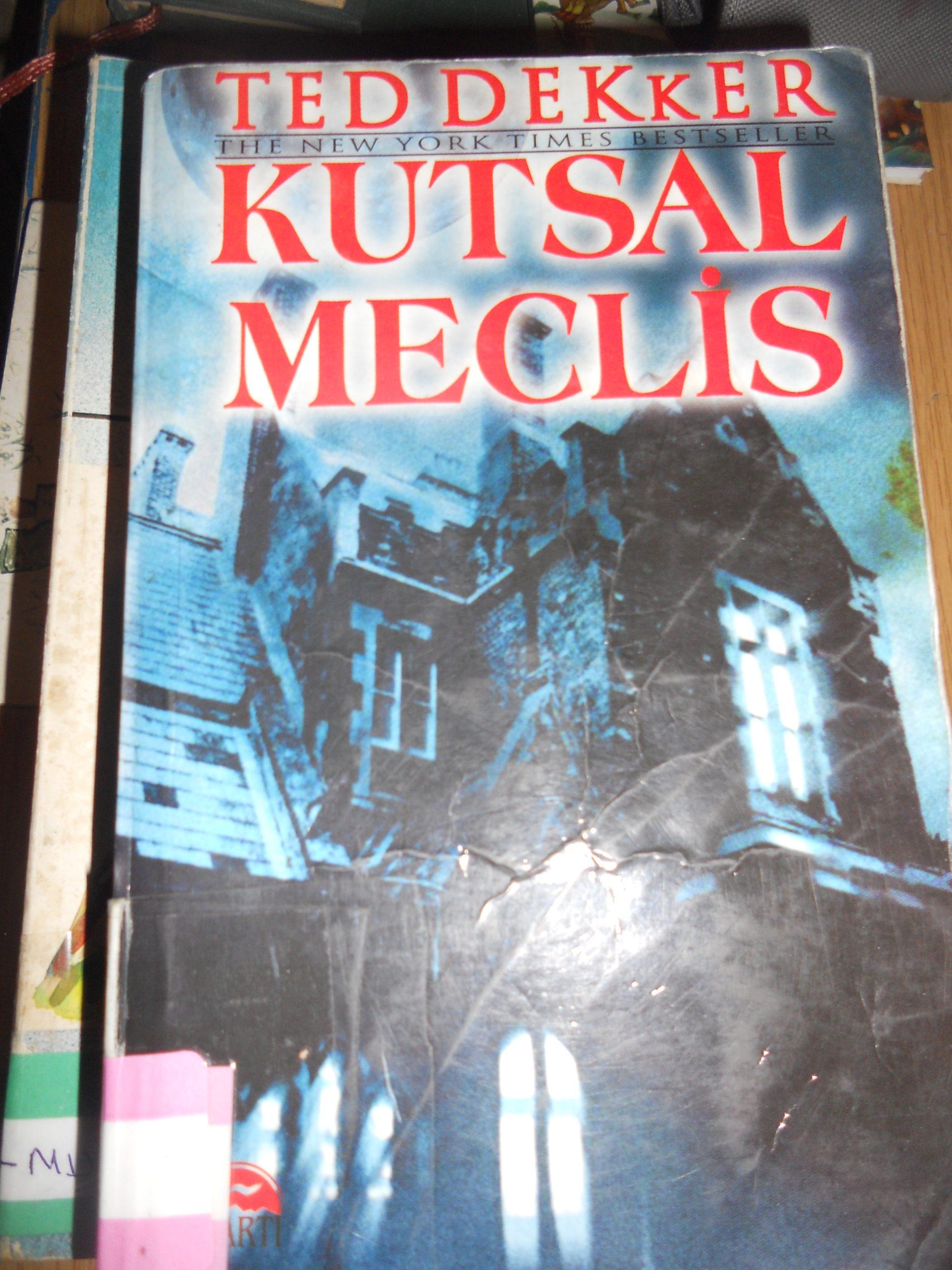 KUTSAL MECLİS/ Ted DEKKER/10 TL