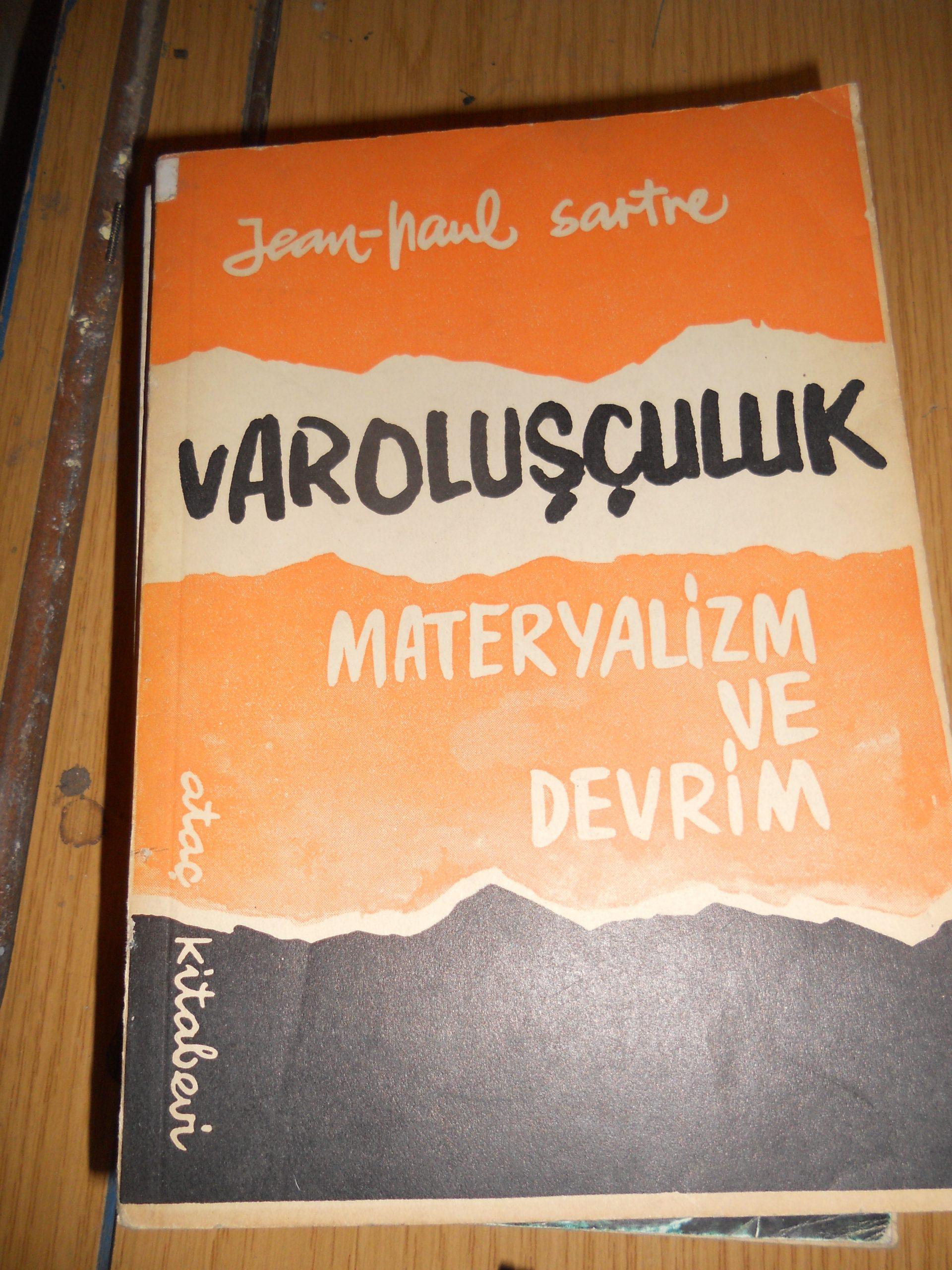 VAROLUŞÇULUK -Materyalizm ve Devrim/Jean-Paul Sartre/15TL