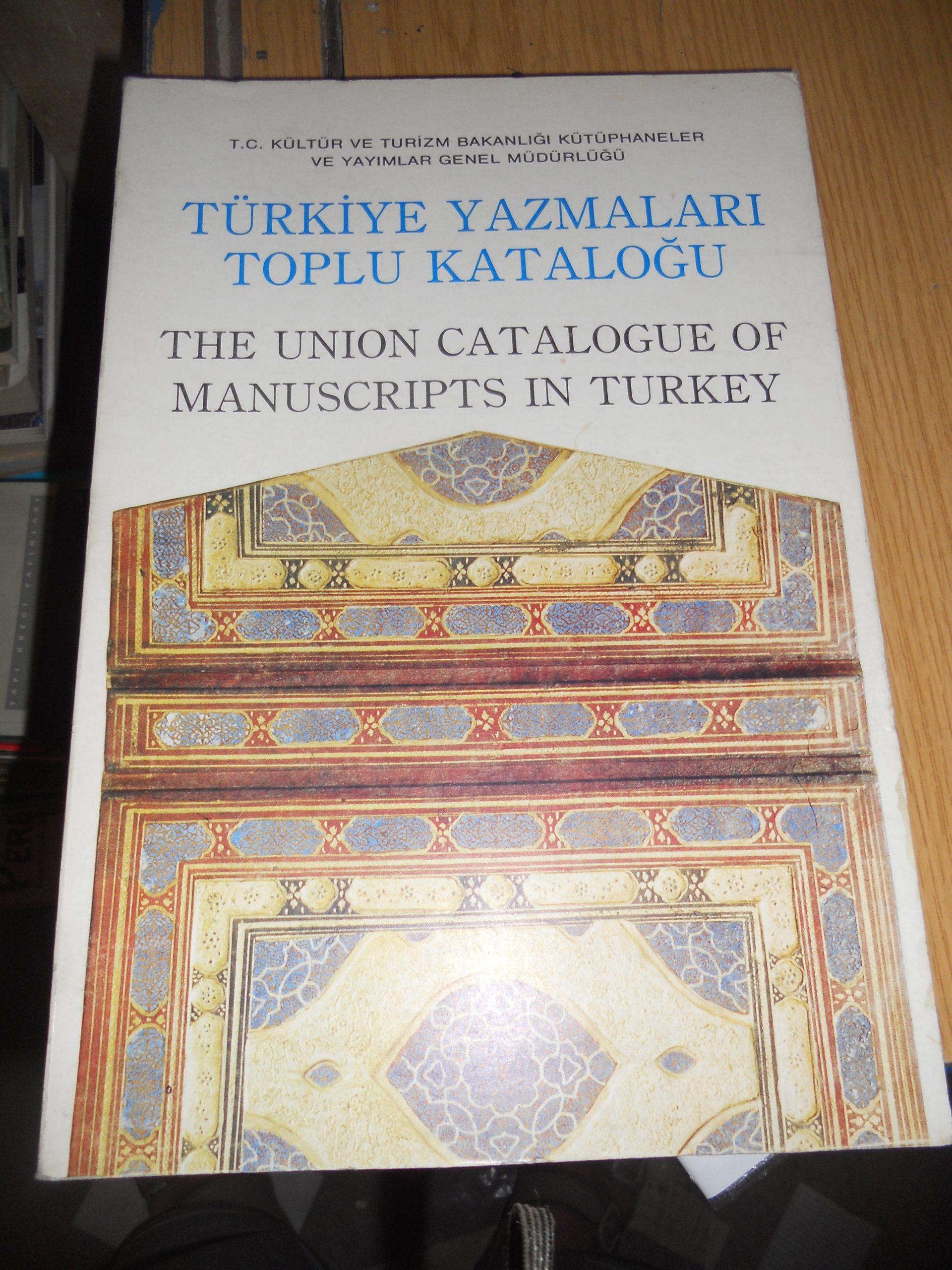 TÜRKİYE YAZMALARI TOPLU KATALOĞU(THE UNION CATALOGUE OF MANUSCRIPTS IN TURKEY) 25 TL