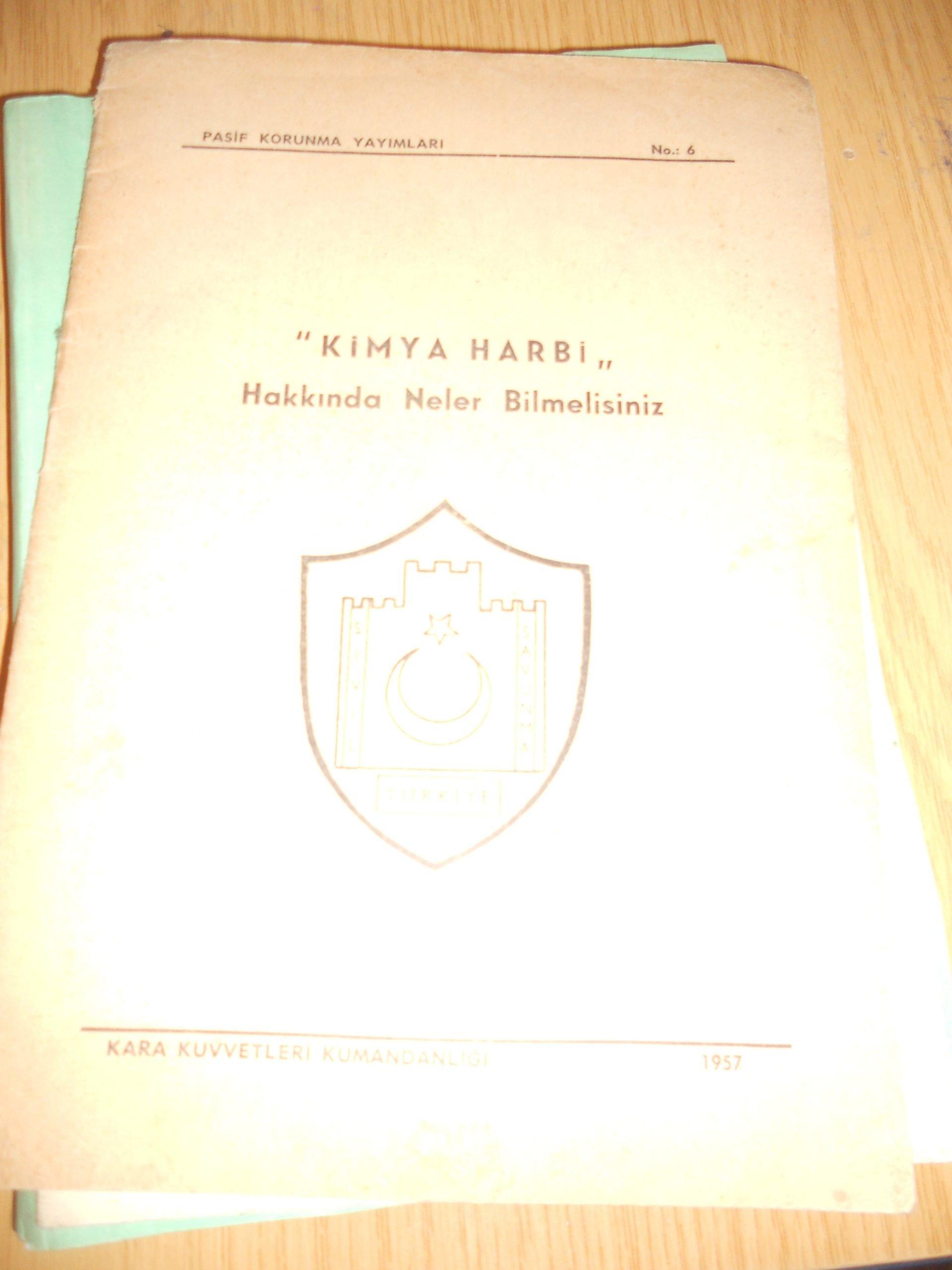 """""""KİMYA HARBİ""""Hakkında neler bilmelisiniz (1957 basım) /Pasif korunma yay/ 25 tl"""