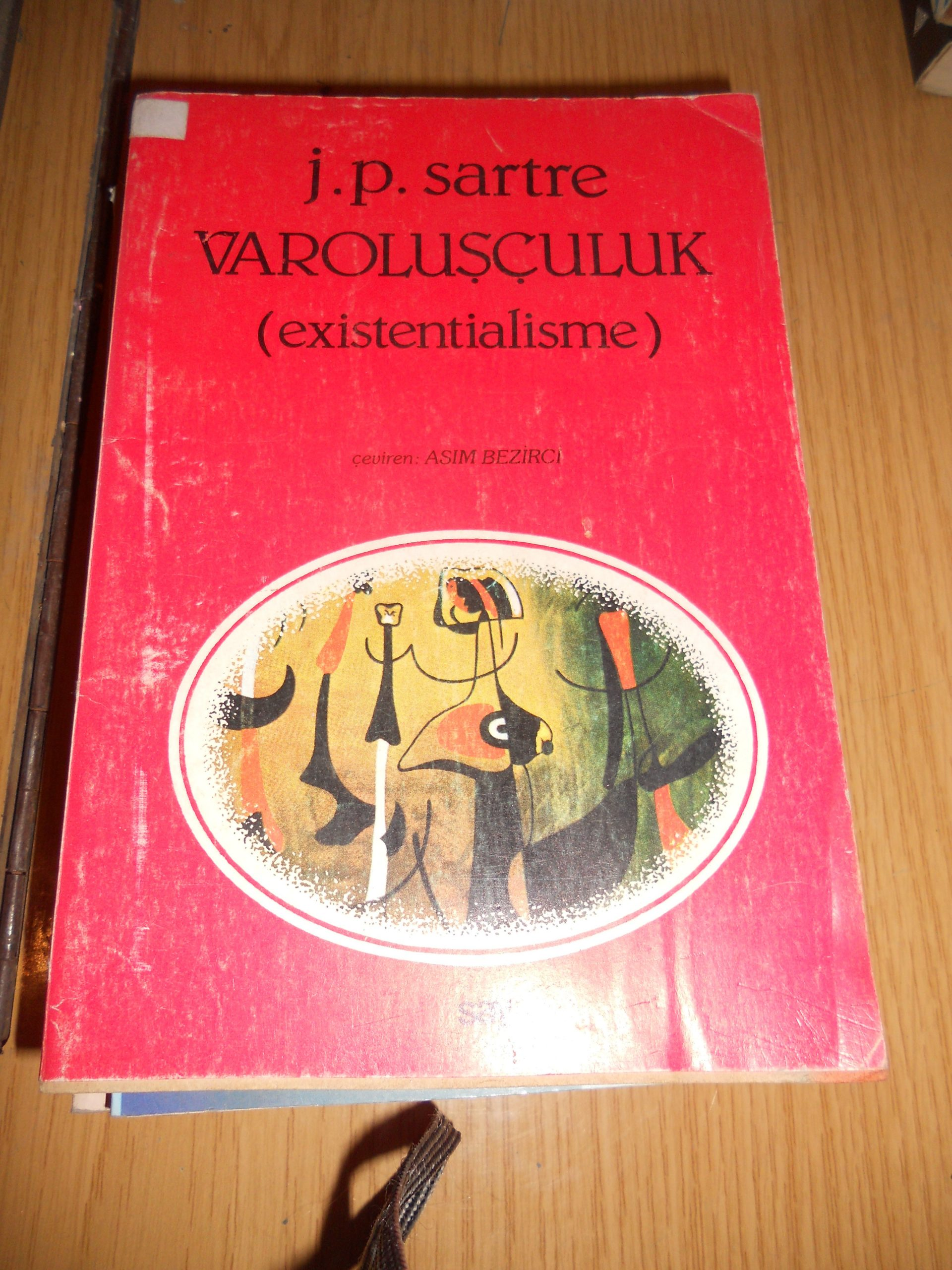 VAROLUŞÇULUK(EXİSTENTİALİSME)/J.P.SARTRE/ 15 TL