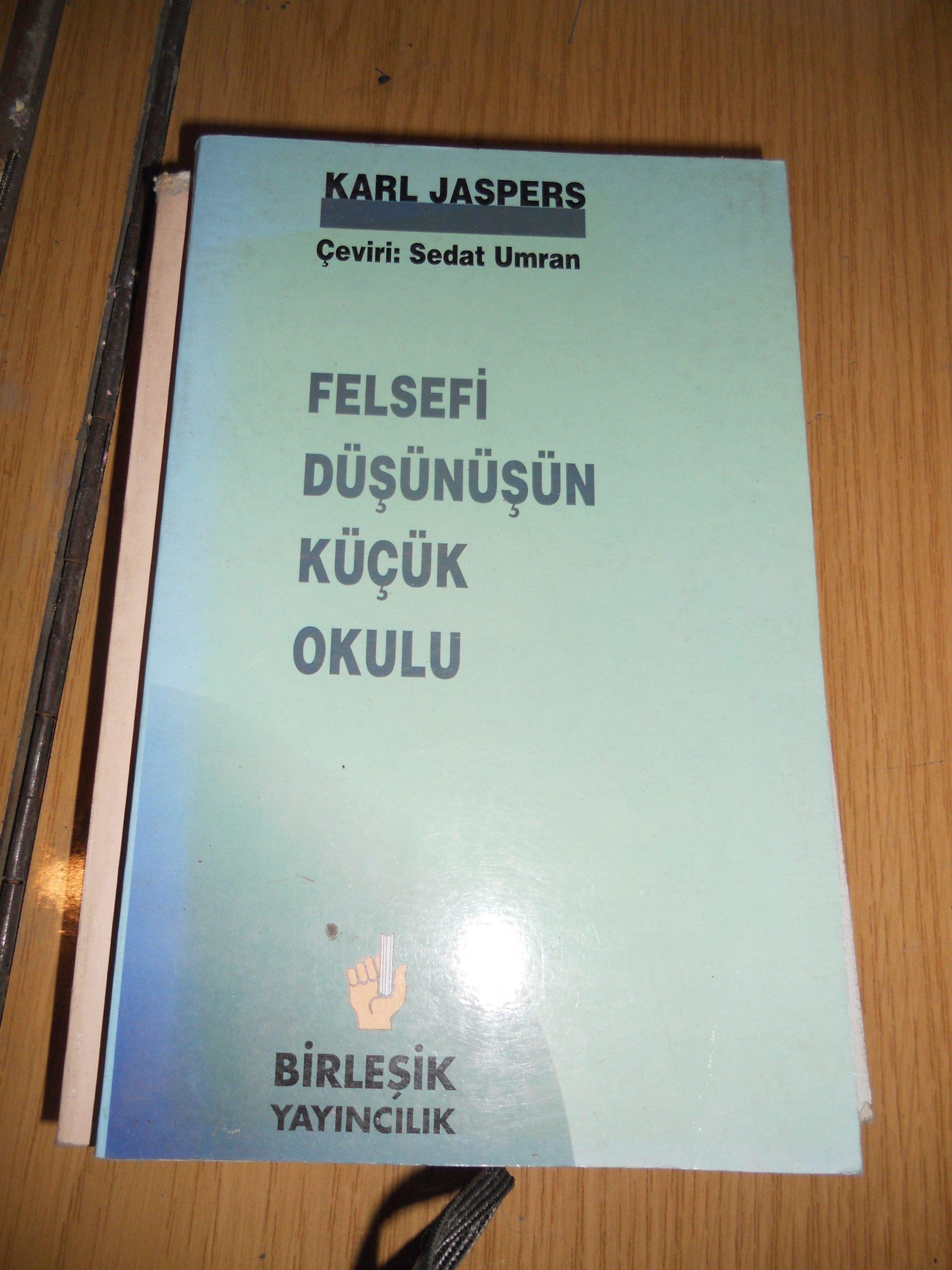 FELSEFİ DÜŞÜNÜŞÜN KÜÇÜK OKULU/Karl JASPERS/15 TL