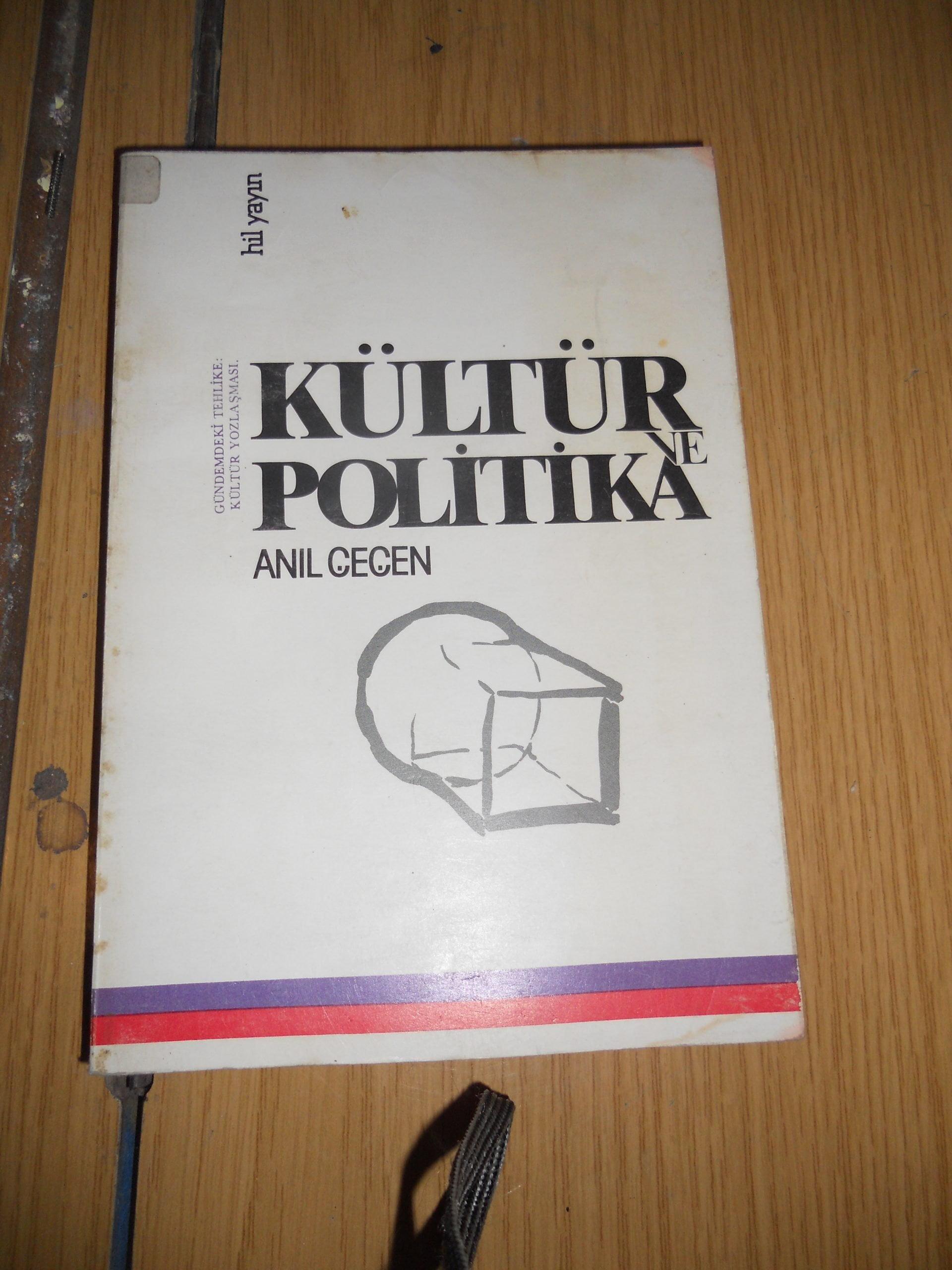 KÜLTÜR VE POLİTİKA/Anıl ÇEÇEN/10 TL