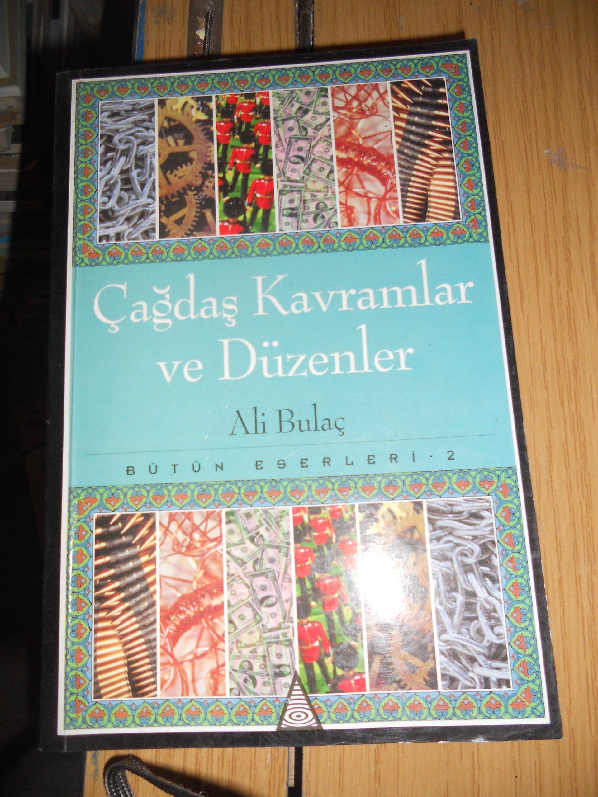 ÇAĞDAŞ KAVRAMLAR VE DÜZENLER/Ali BULAÇ/15 tl