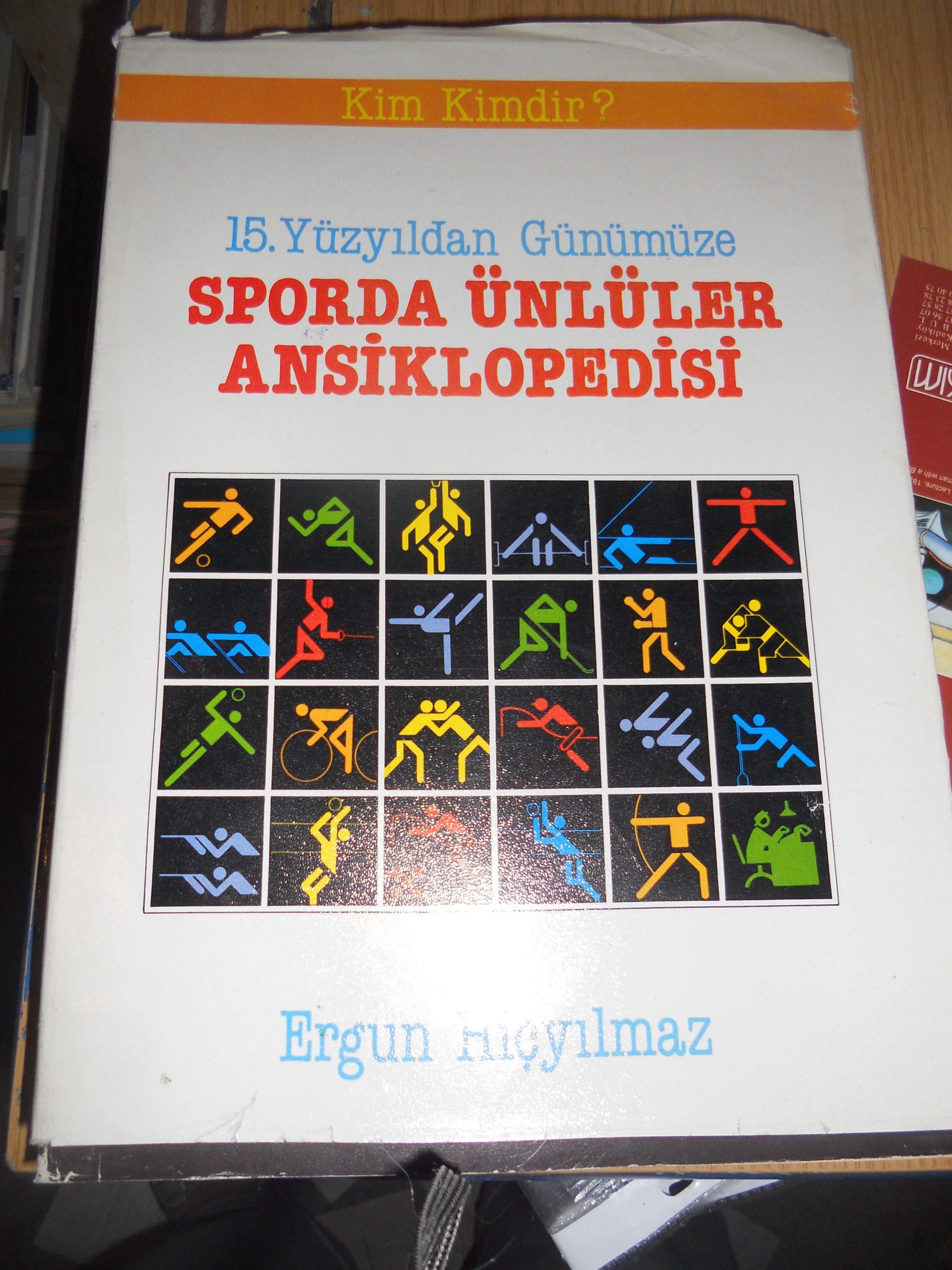 15 Yüzyıldan Günümüze SPORDA ÜNLÜLER ANSIKLOPEDİSİ/Ergun HİÇYILMAZ/25 tl