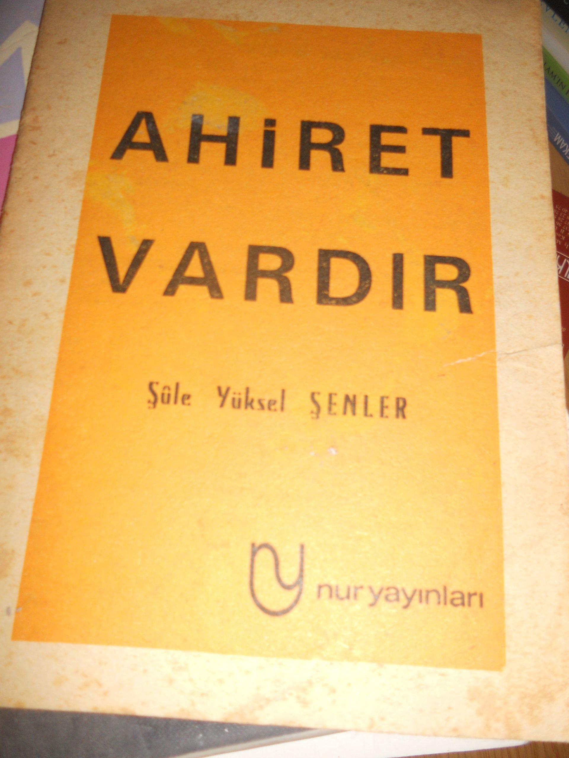 AHİRET VARDIR(broşür)/Şule YÜKSEL ŞENLER/5 tl