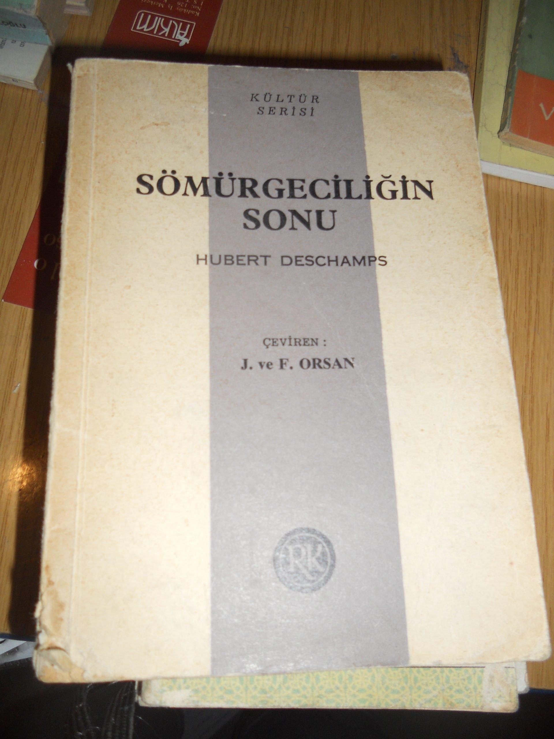 SÖMÜRGECİLİĞİN SONU/Hubert DESCHAMPS/10 TL