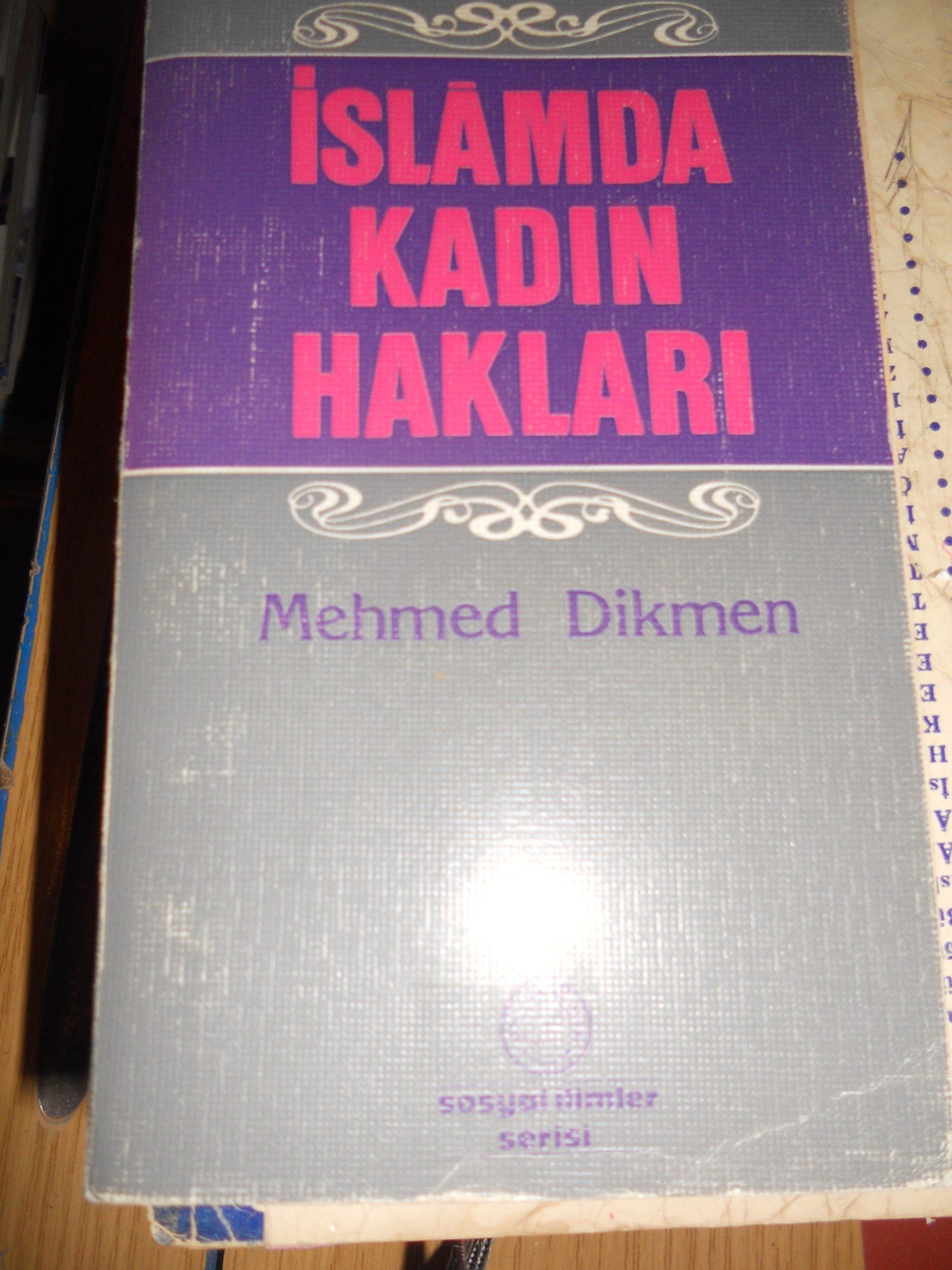 İSLAMDA KADIN HAKLARI/Mehmet DİKMEN/5 TL