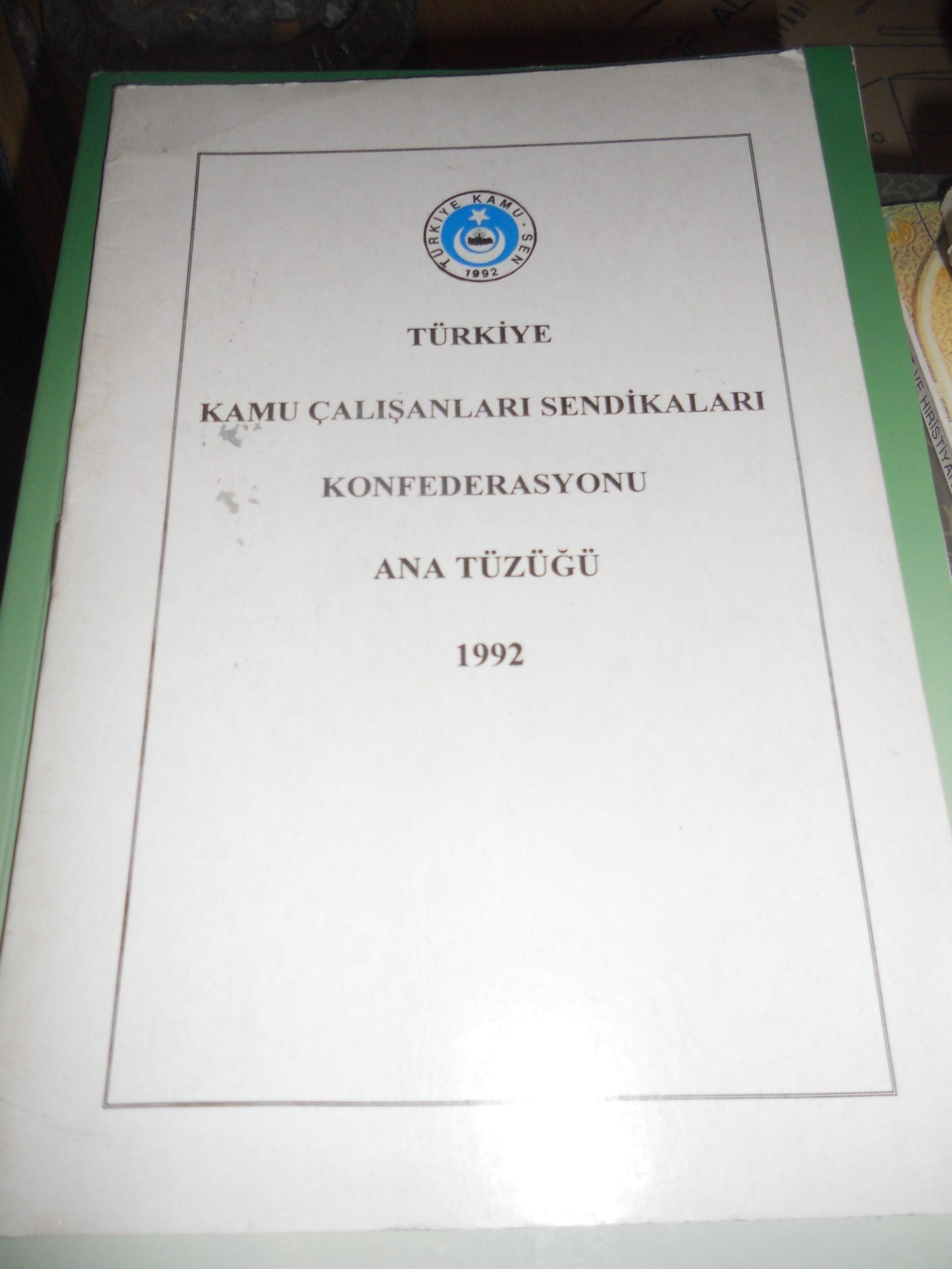 TÜRKİYE KAMU ÇALIŞANLARI SENDİKALARI KONFEDERASYONU ANA TÜZÜĞÜ 1992(Bülten)/ 10 TL
