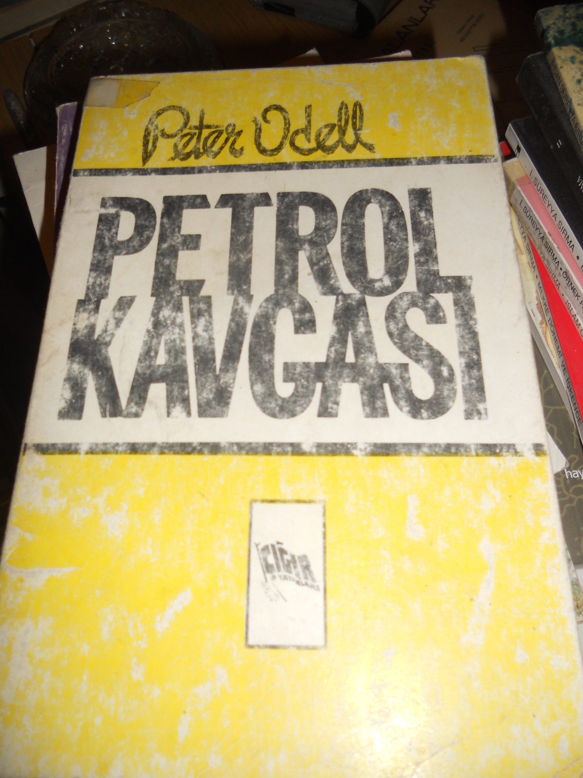 PETROL KAVGASI/Peter ODELL/15 TL