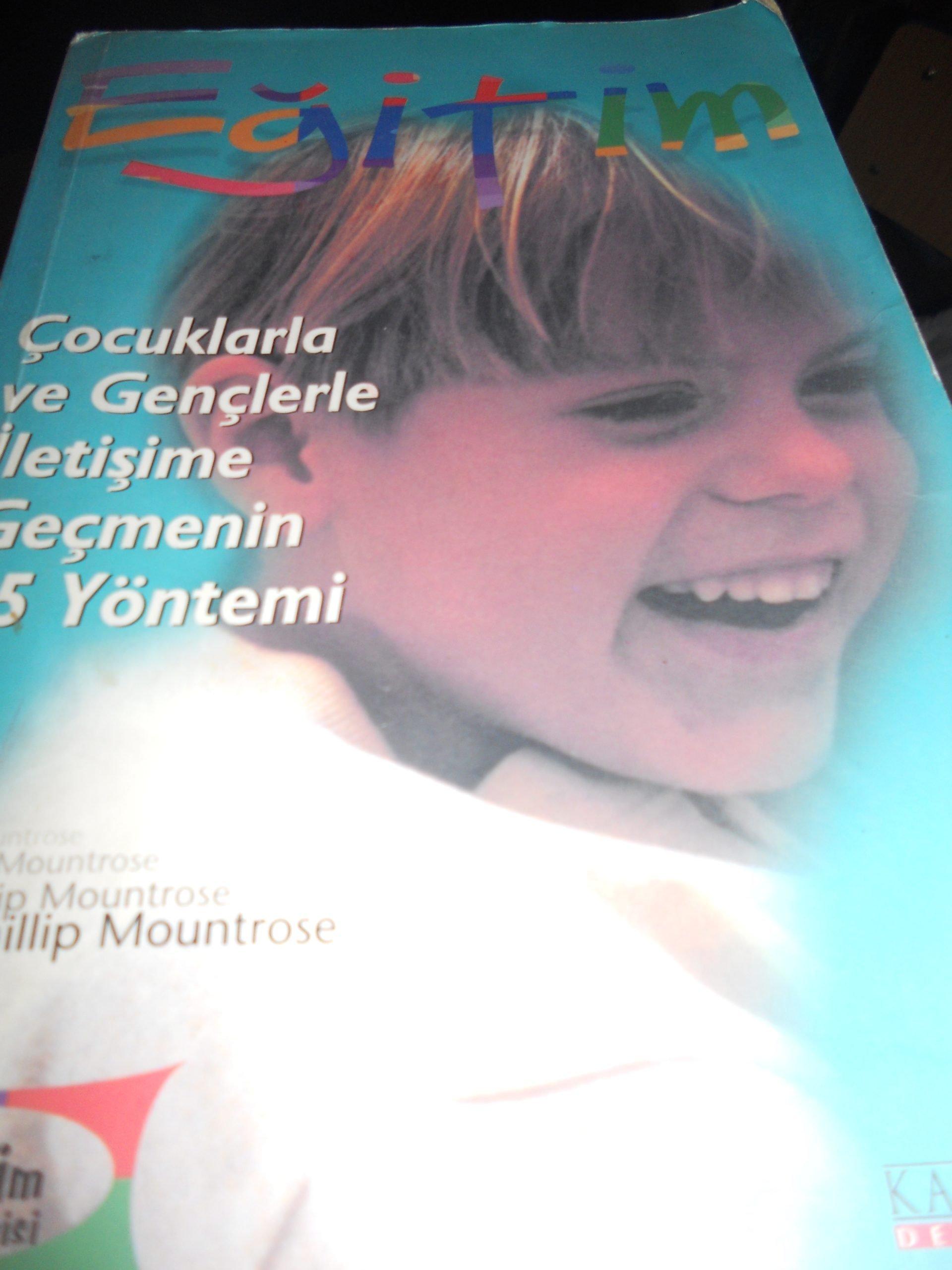 EĞİTİM-Çocuklarla ve Gençlerle İletişime Geçmenin 5 Yöntemi/Phillip MOUNTRASSE/ 10 TL