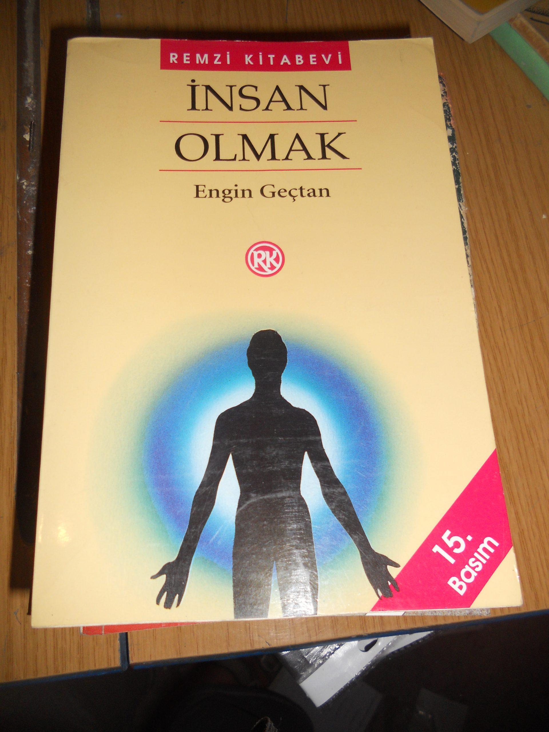 İNSAN OLMAK/Engin GEÇTAN/ 15 TL