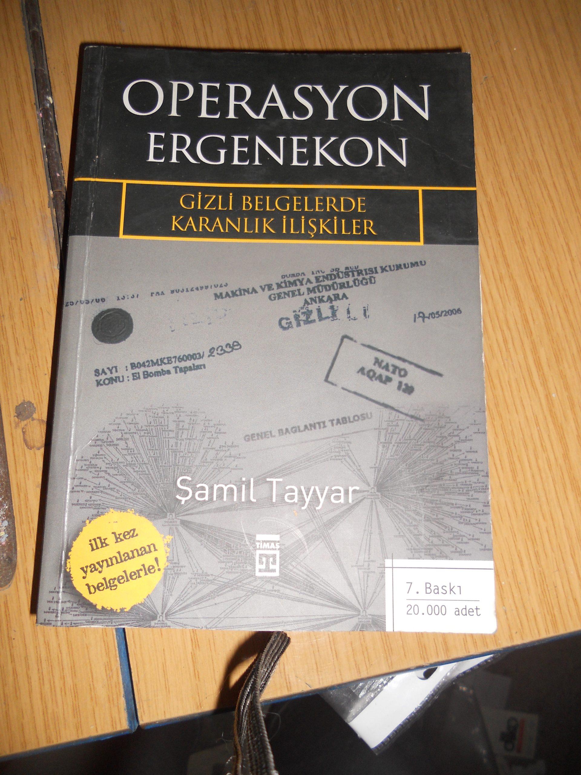 OPERASYON ERGENEKON(Gizli belgelerde karanlık ilişkiler)/Şamil TAYYAR/10 tl