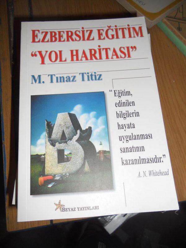 """EZBERSİZ EĞİTİM """"YOL HARİTASI""""/ Tınaz TİTİZ"""