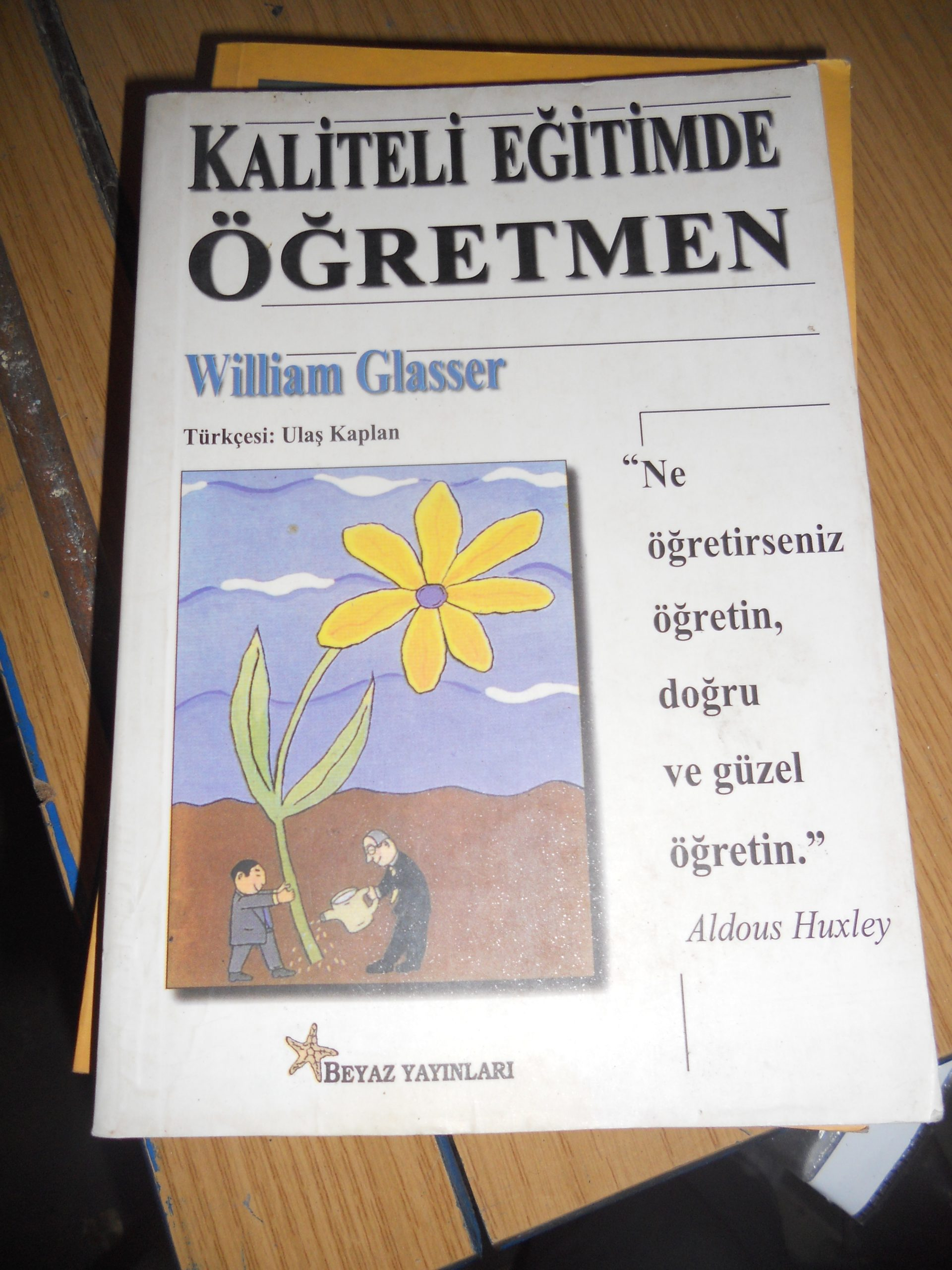 KALİTELİ EĞİTİMDE ÖĞRETMEN/William GLASSER/15 TL