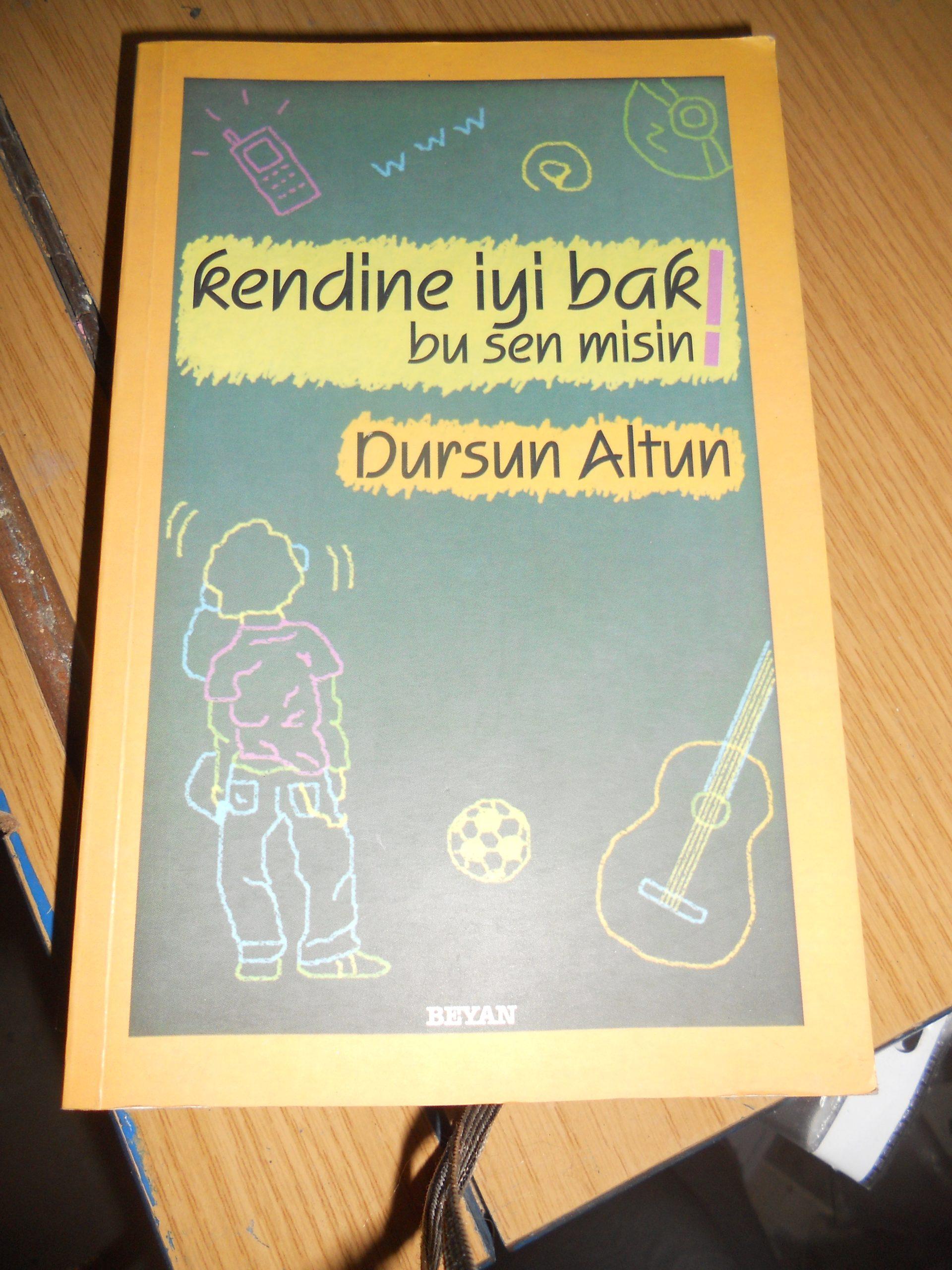 KENDİNE İYİ BAK BU SEN MİSİN/Dursun ALTUN/10 tl