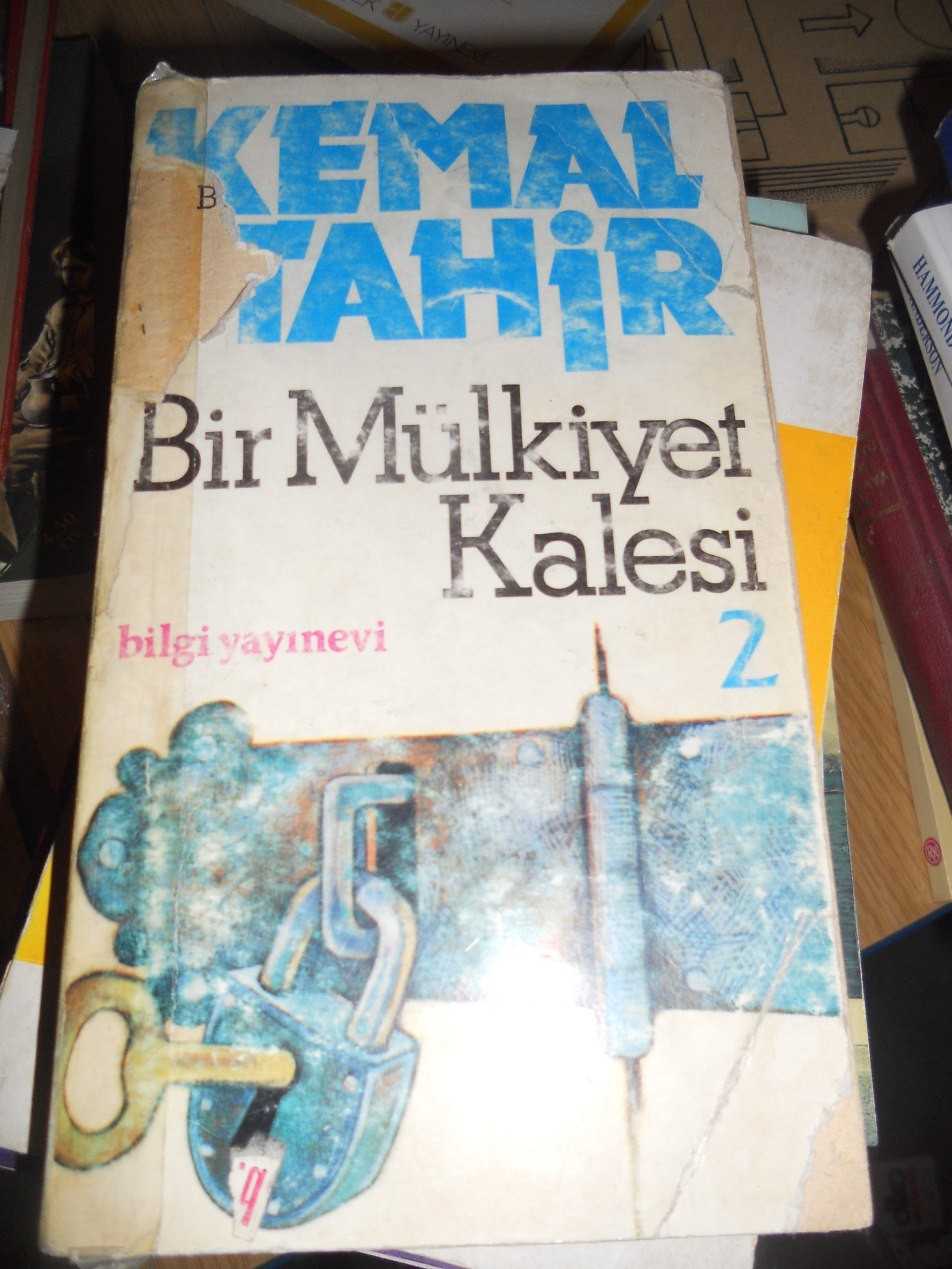 BİR MÜLKİYET KALESİ-2-/Kemal TAHİR/10 TL