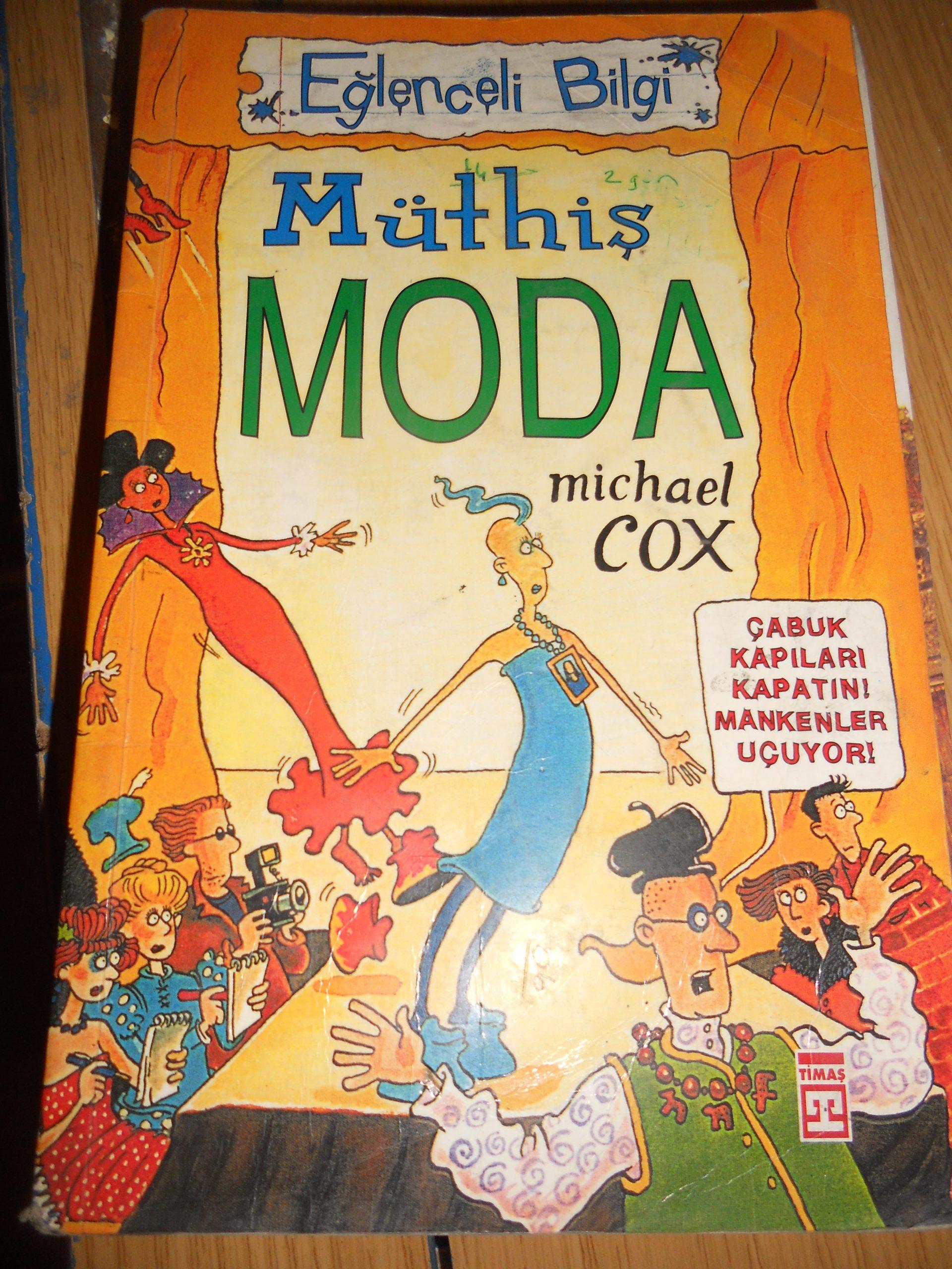 Eğlenceli Bilgi-Müthiş MODA/ Michael COX/ 10 TL