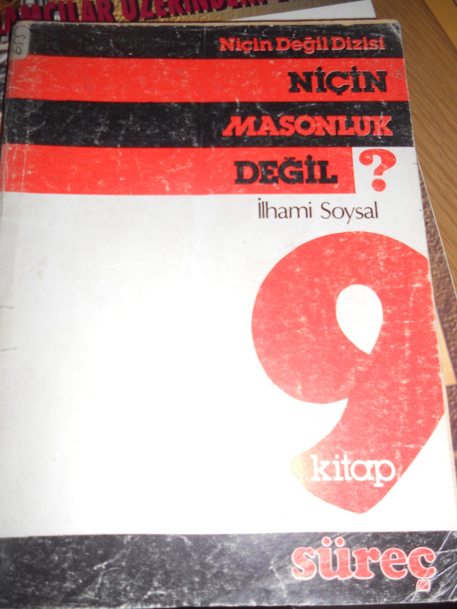 NİÇİN MASONLUK DEĞİL?/İlhami SOYSAL/ 15 TL
