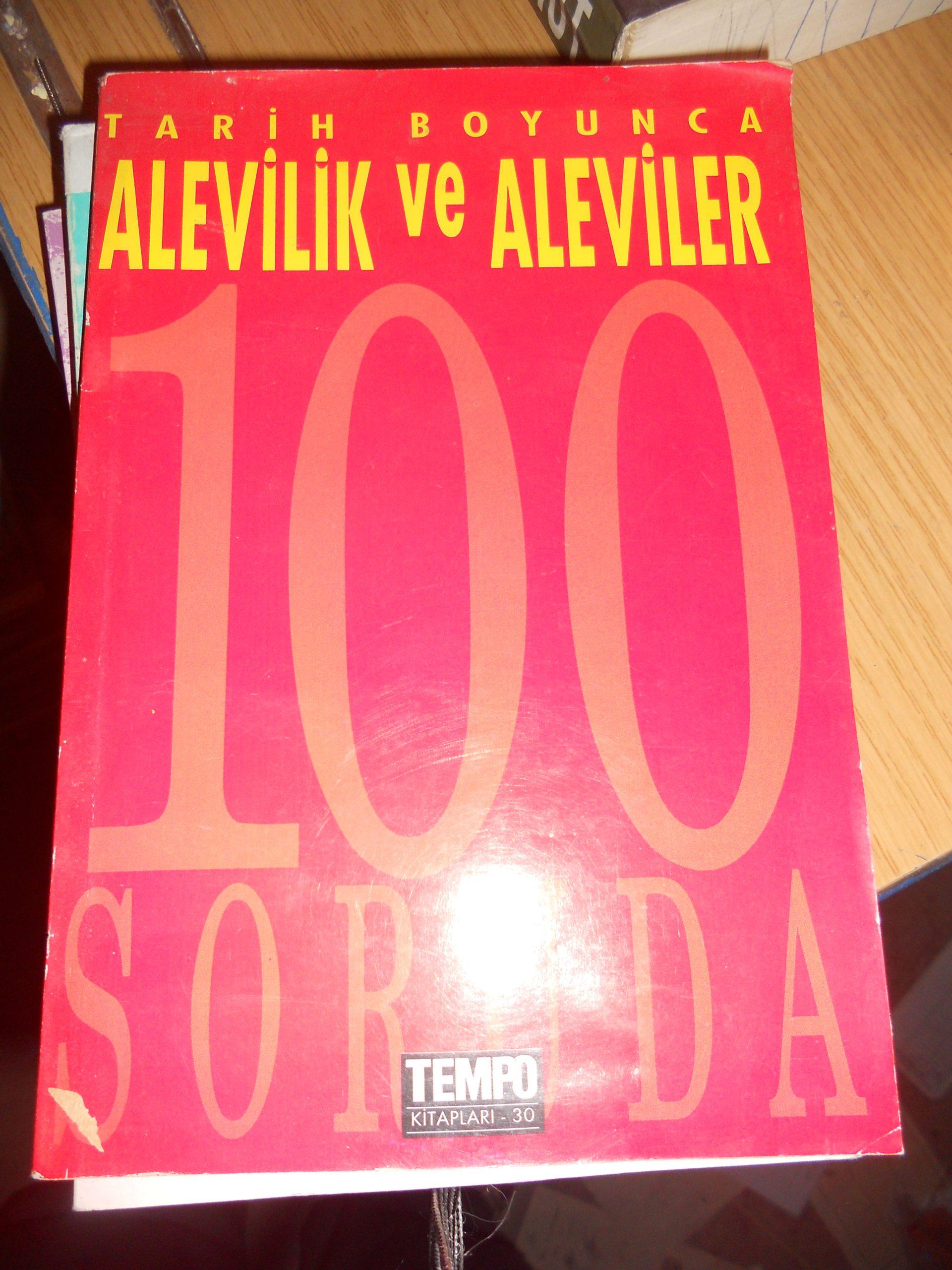 100 SorudaTarih Boyunca ALEVİLİK ve ALEVİLER /LEVENT CİNEMRE & FİGEN AKŞİT/ 10 tl