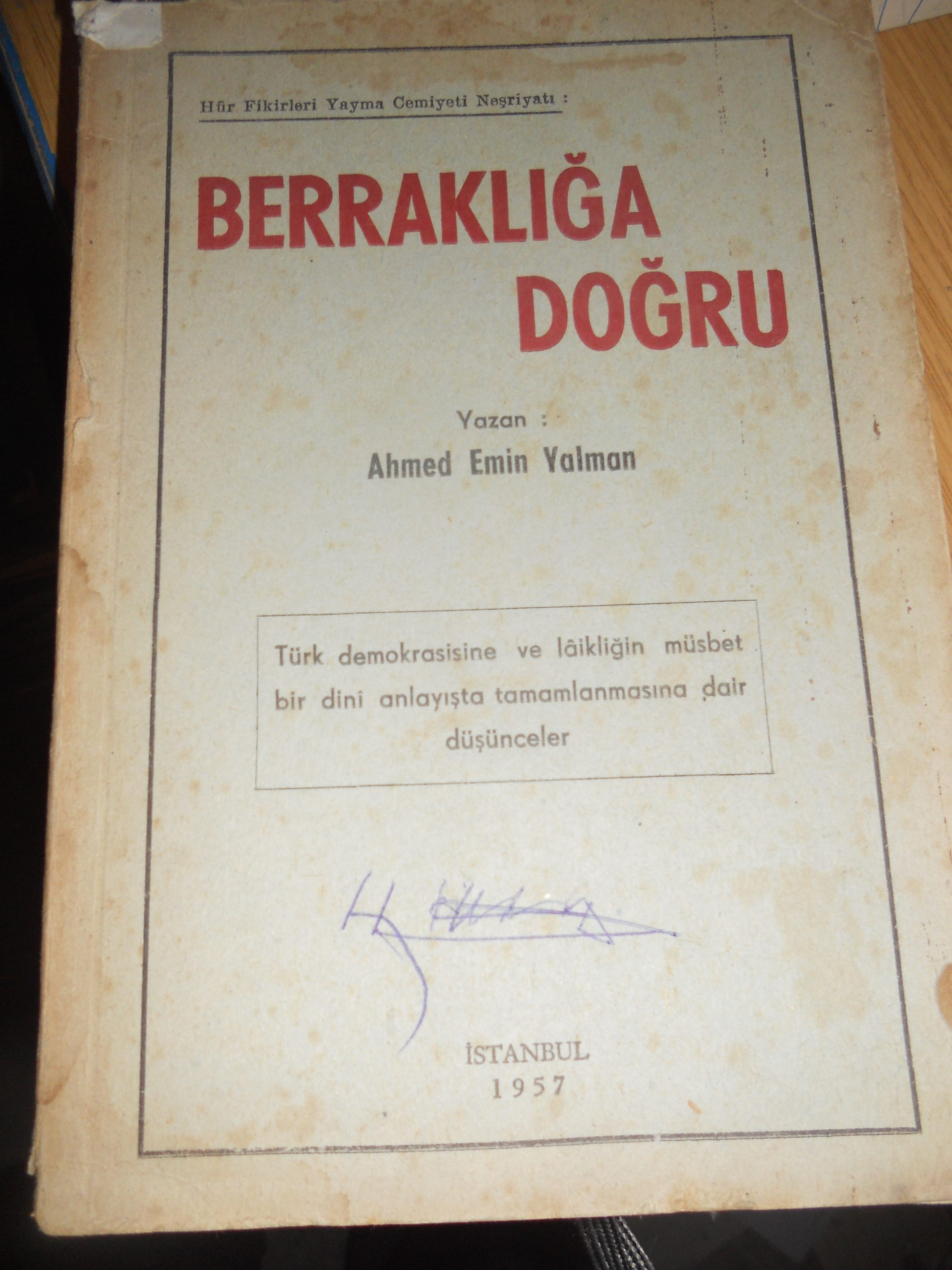 BERRAKLIĞA DOĞRU/Ahmet Emin YALMAN/15 tl