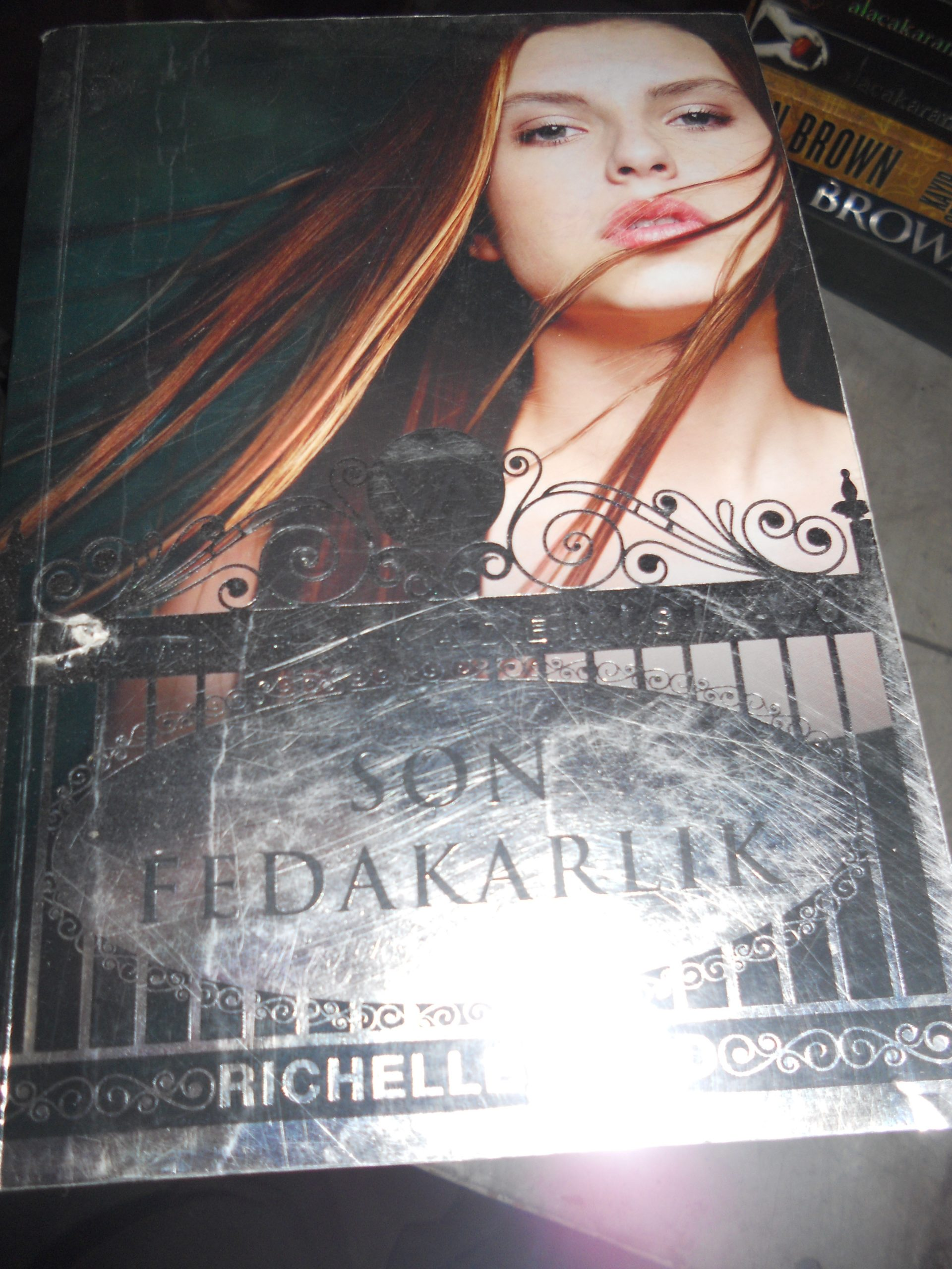 SON FEDAKARLIK(Vampir Akademisi-6) Rıchella MEAD/ 10 TL