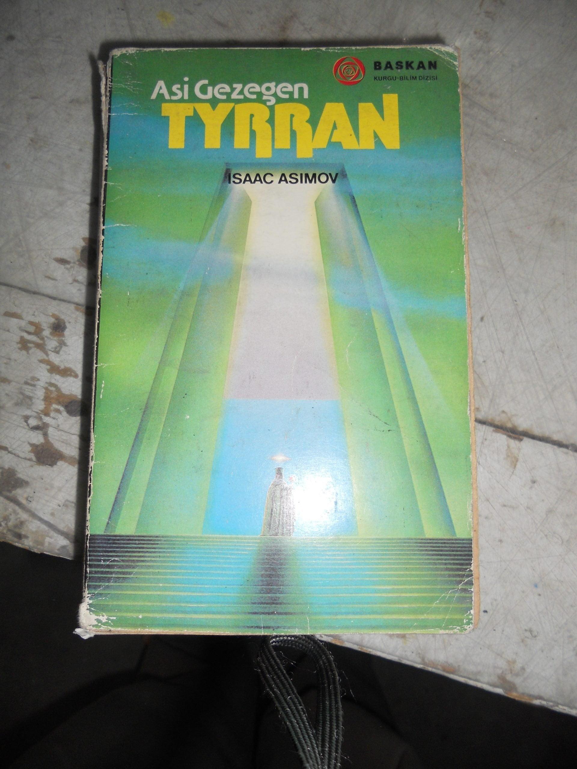Asi gezegen TYRRAN/Isaac ASIMOV/7,5 TL