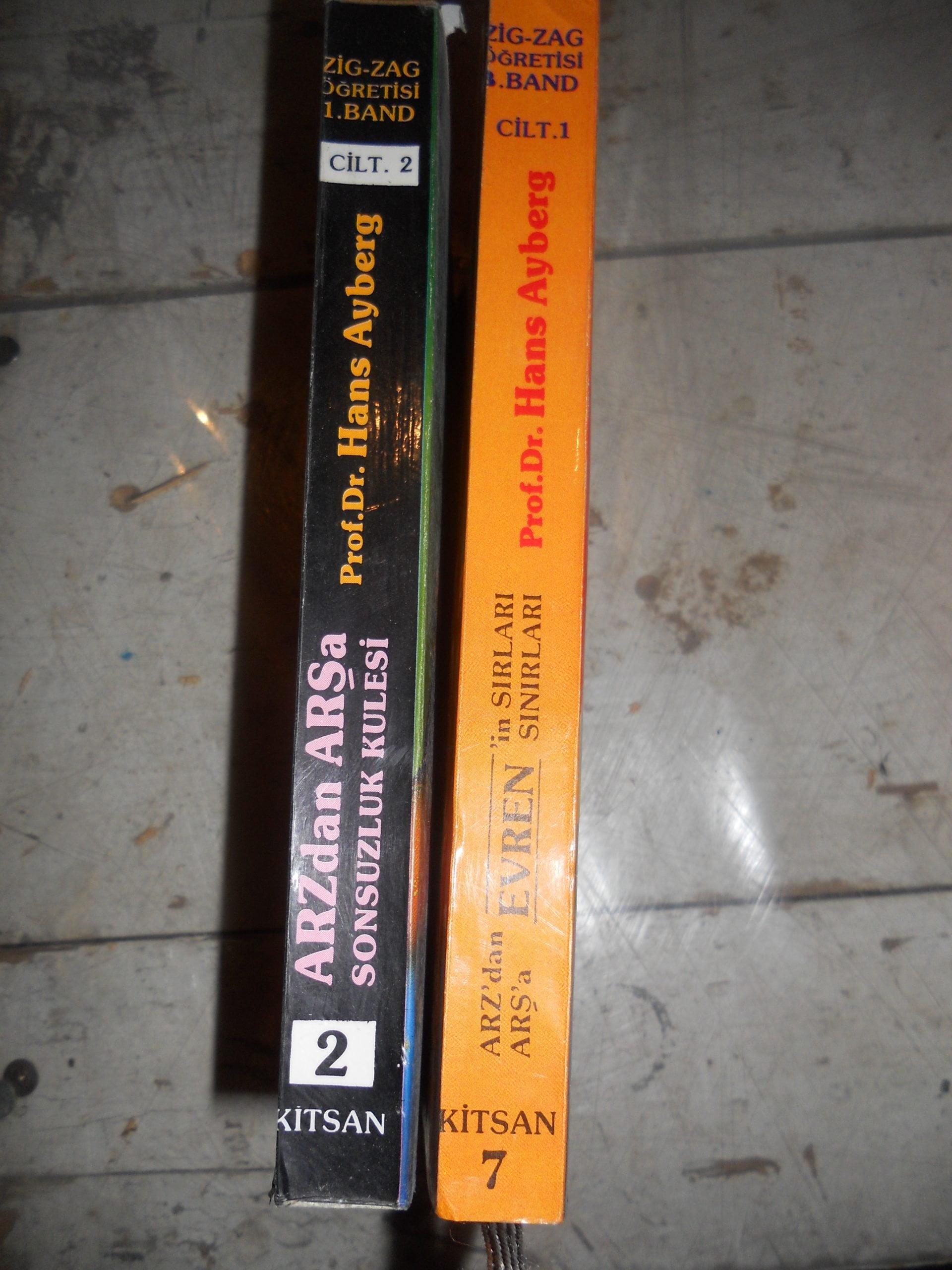 ARZ'DAN ARŞ'A SONSUZLUK KULESİ 1 ve ARZ'DAN ARŞ'A EVREN-2/Hans AİBERG(Bülent Ayberk)/ İki kitp Toplam 25 tl