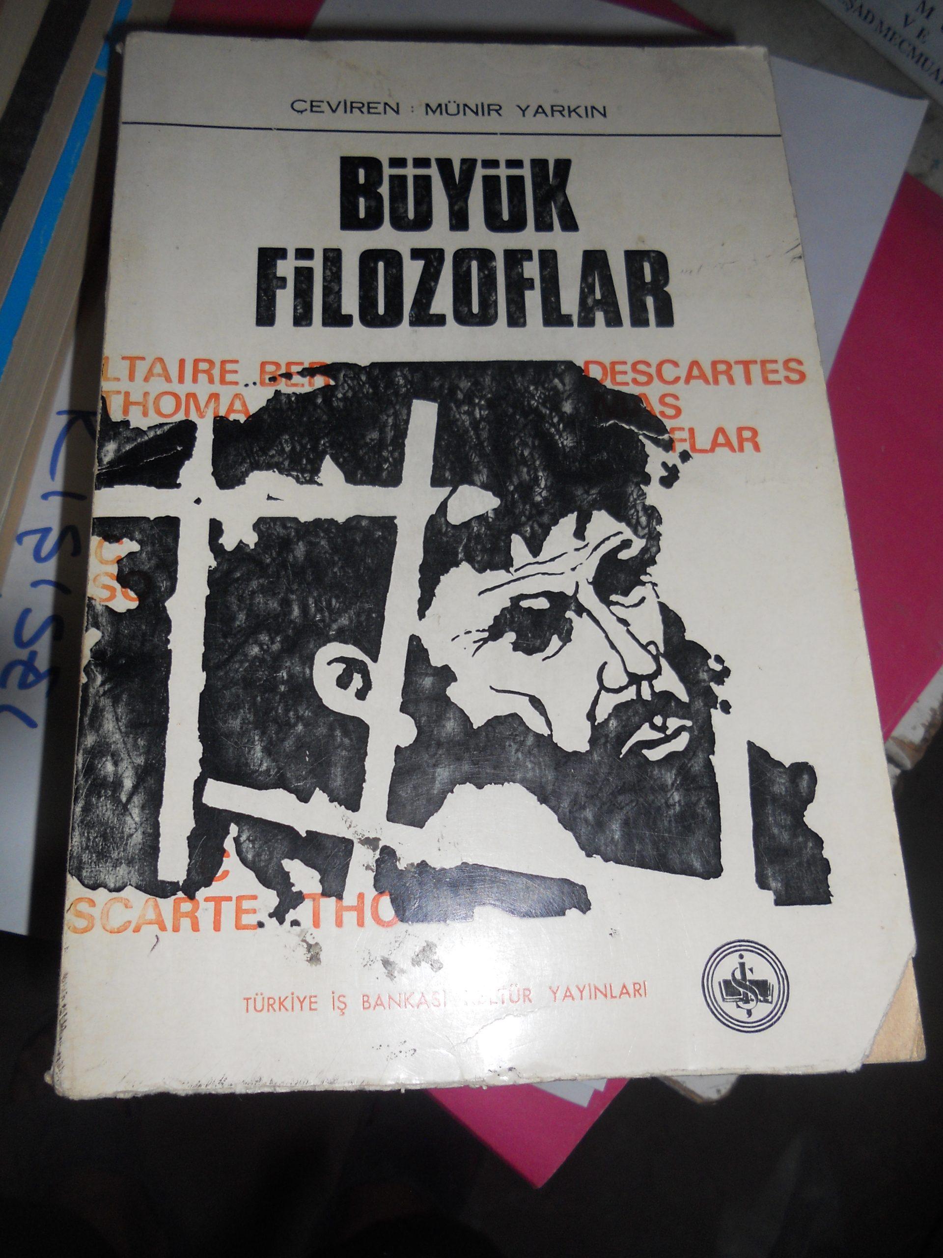 BÜYÜK FİLOZOFLAR/İŞ BANKASI KÜLTÜR YAYINLARI/25 TL