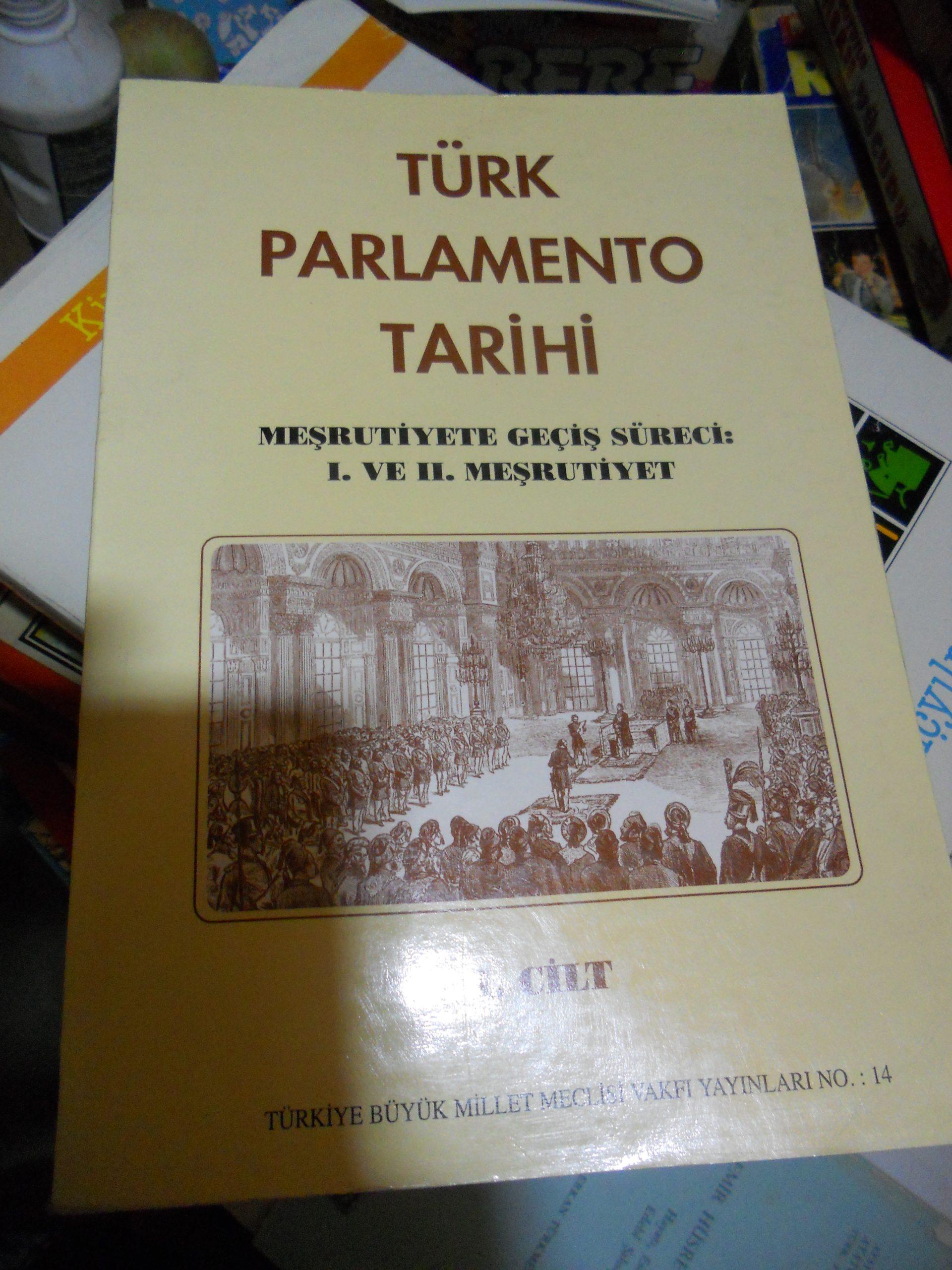 TÜRK PARLAMENTO TARİHİ/I-II MEŞRUTİYET-MİLLİ MÜCADELE /TOPLAM 5 CİLT/ 300 TL