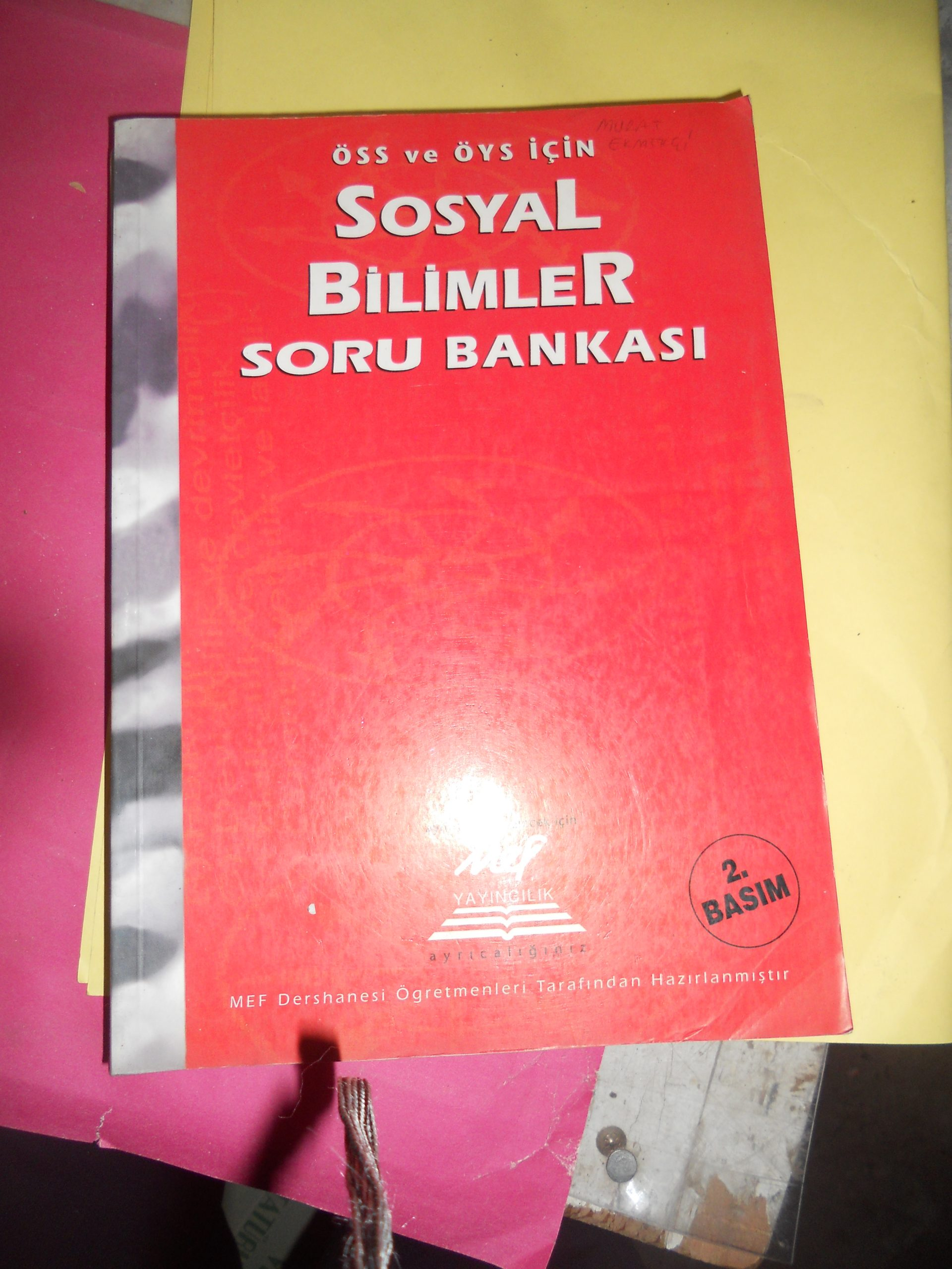 ÖSS ve ÖYS İÇİN SOSYAL BİLİMLER SORU BANKASI/MEF/15 TL
