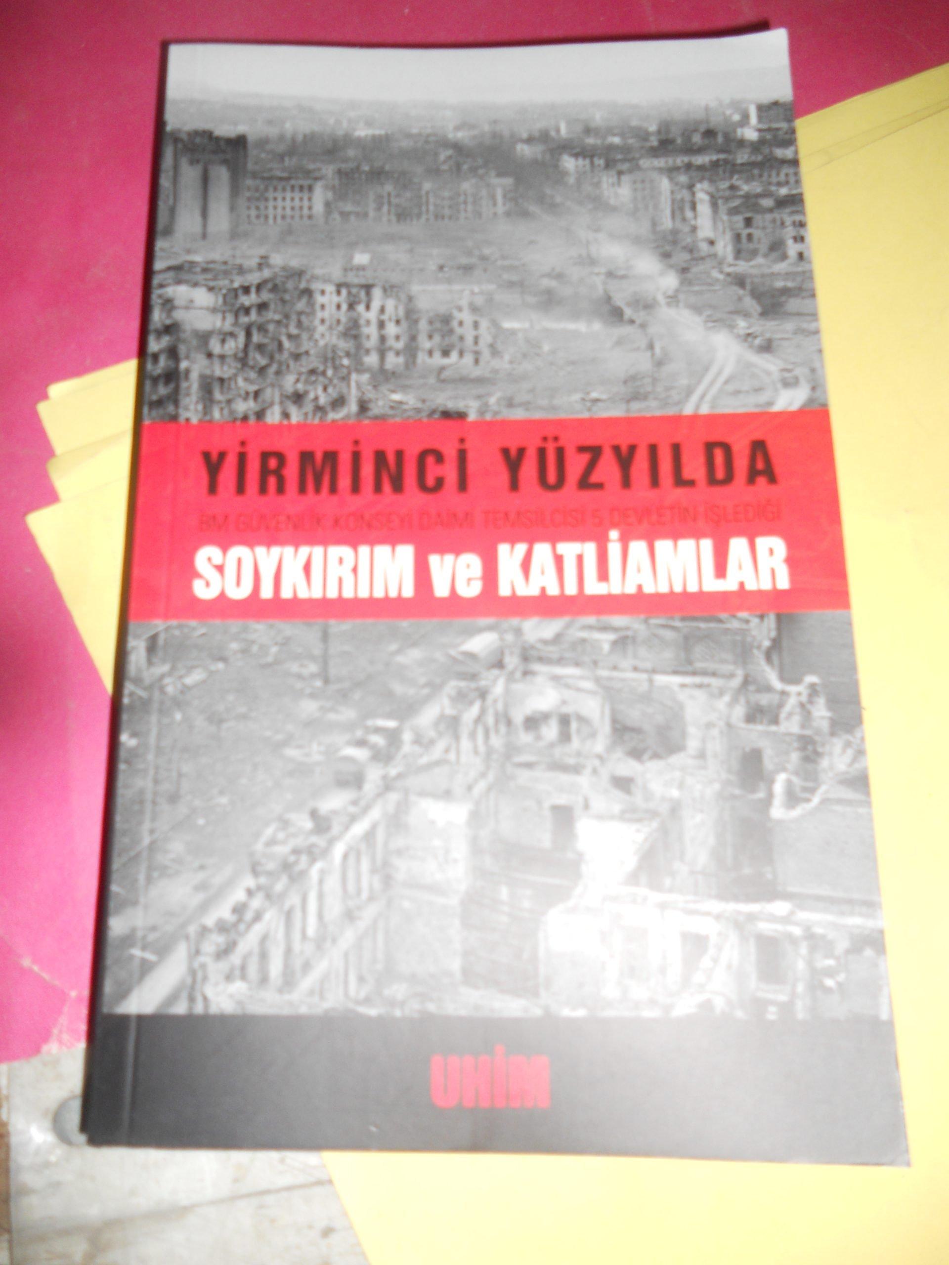 YİRMİNCİ YÜZYILDA SOYKIRIM VE KATLİAMLAR/UHİM/15 TL