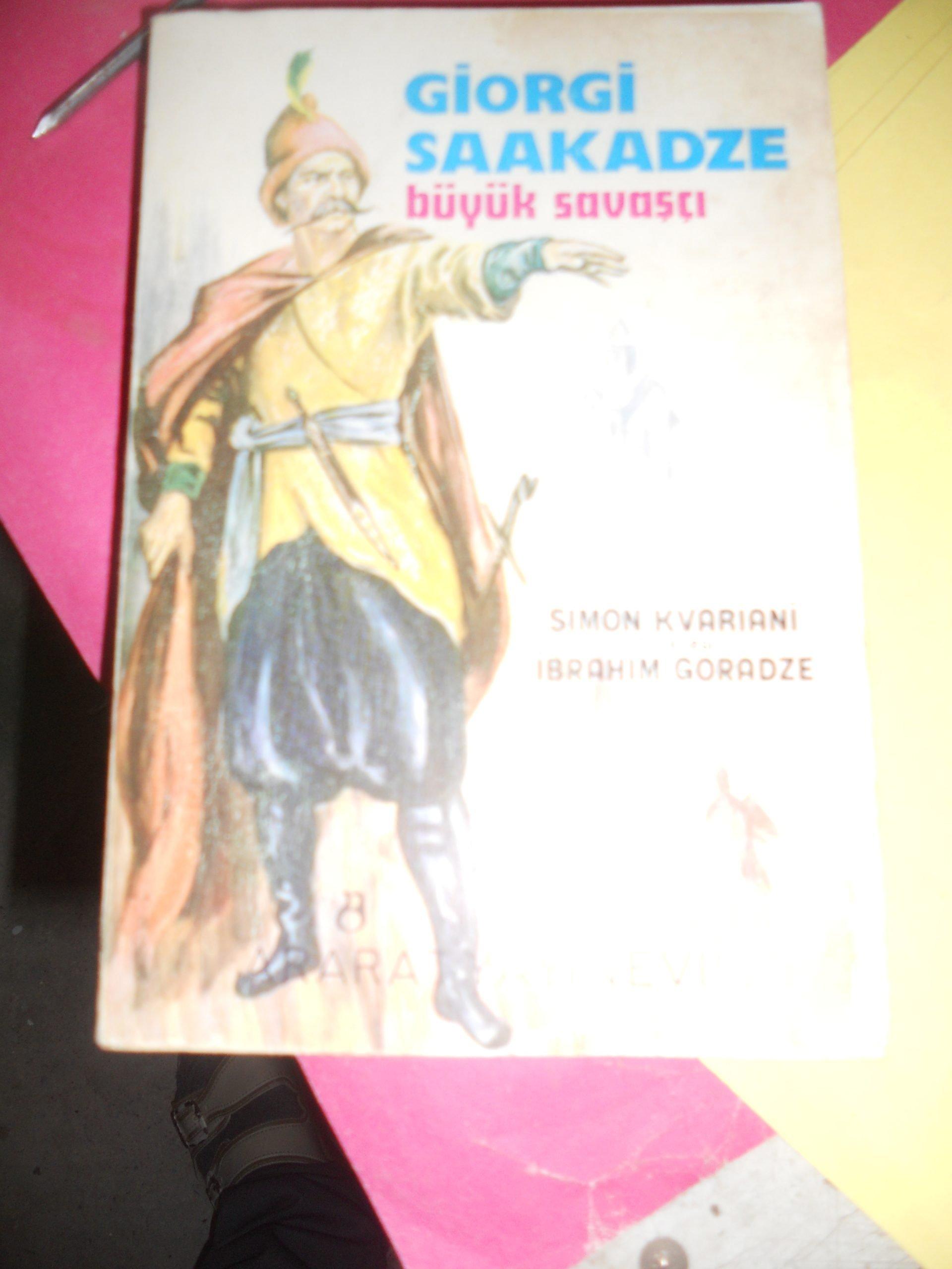 BÜYÜK SAVAŞÇI GİORGİ SAAKADZE/SİMON KVARİANİ /20 TL