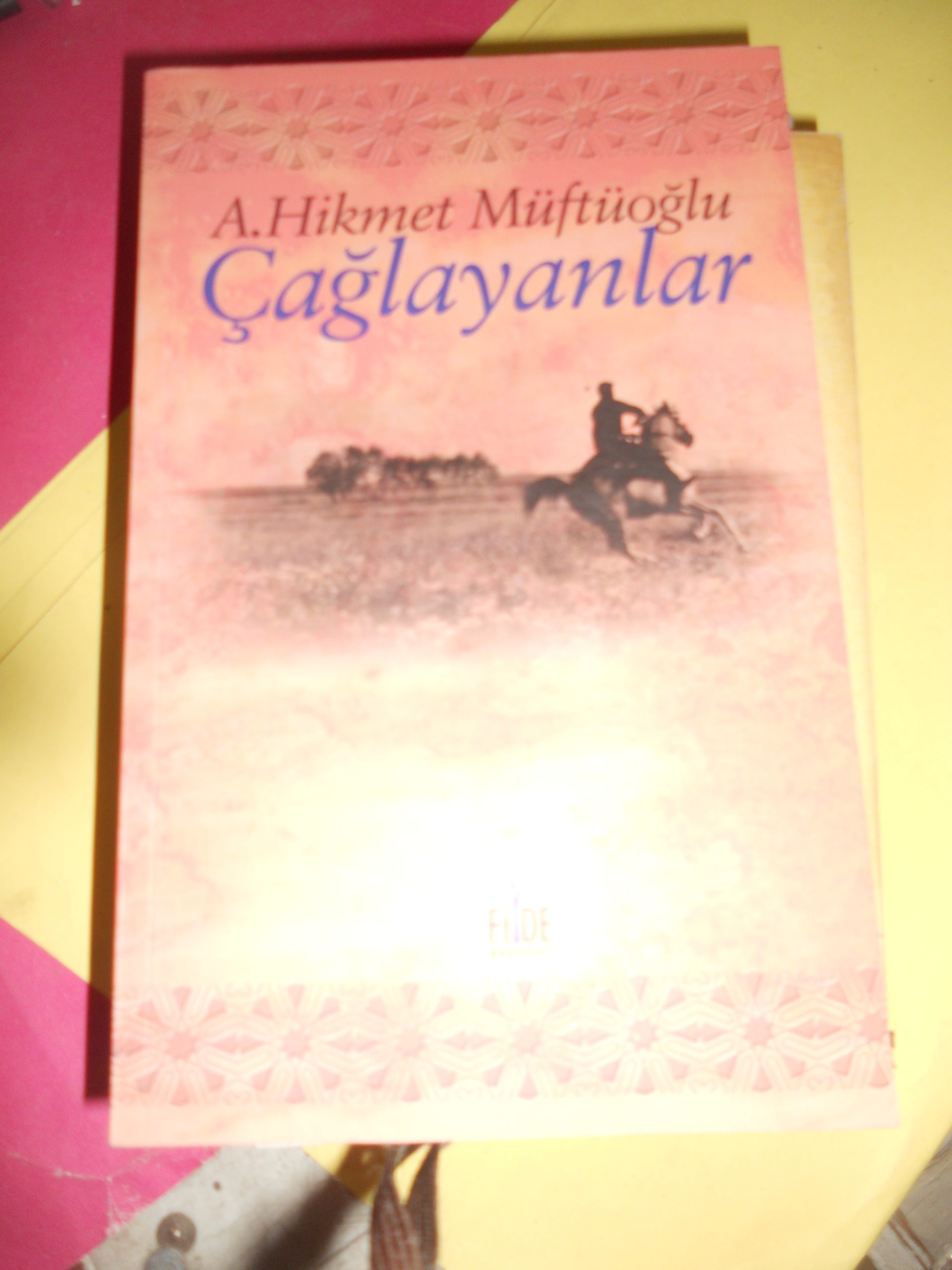 ÇAĞLAYANLAR/Arif Hikmet Müftüoğlu/15 TL