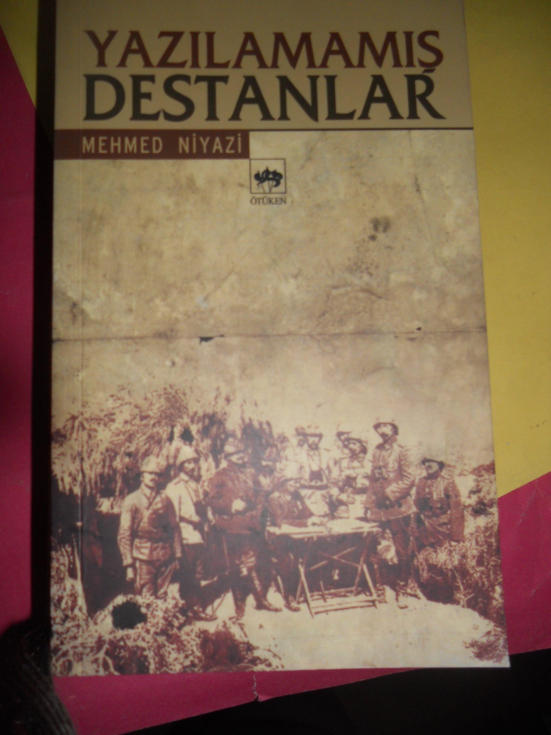 YAZILAMAMIŞ DESTANLAR/Mehmed NİYAZİ/ 15 tl
