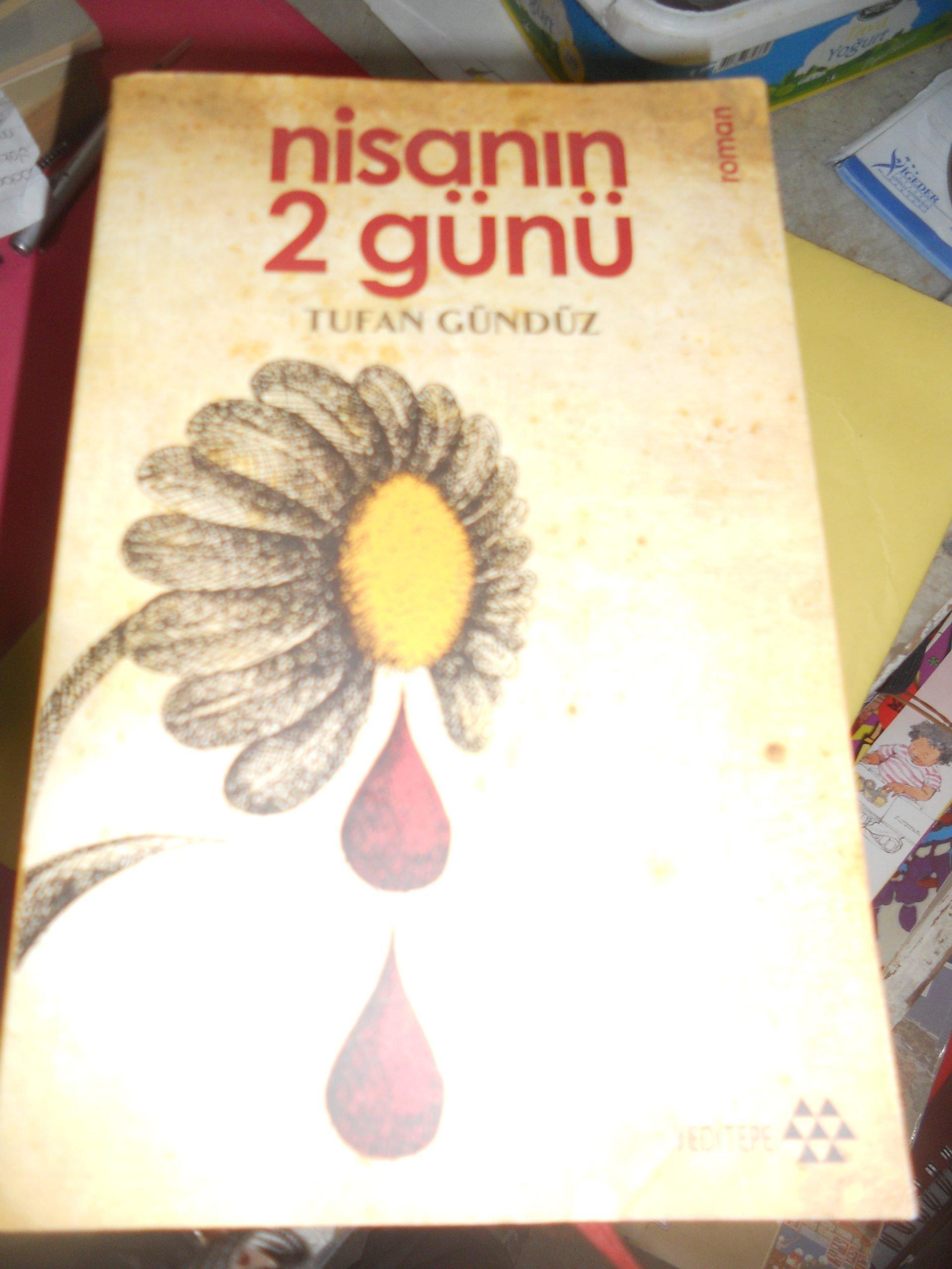 NİSANIN 2 GÜNÜ/Tufan GÜNDÜZ/15 TL