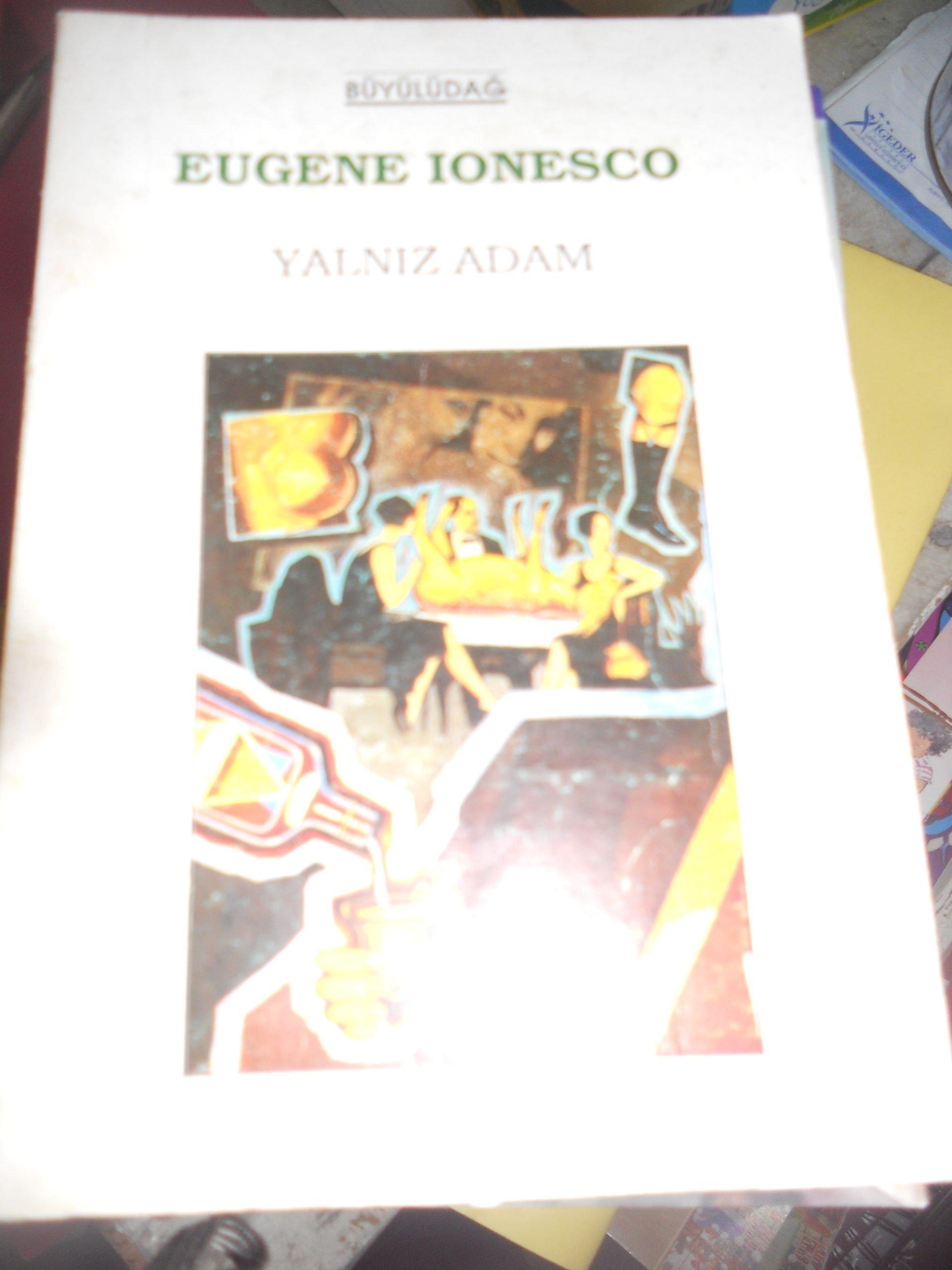 YALNIZ ADAM/ EUGENE IONESCO/10 TL