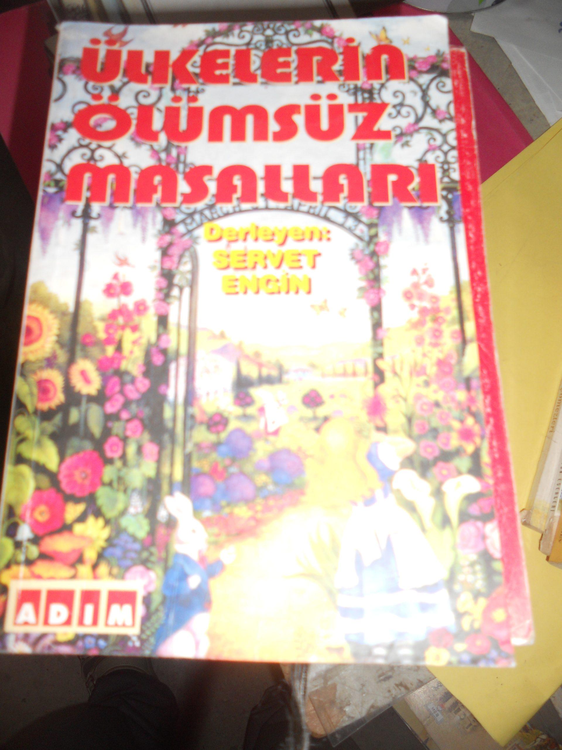 ÜLKELERİN ÖLÜMSÜZ MASALLARI/Derleyen.Servet ENGİN/10 TL