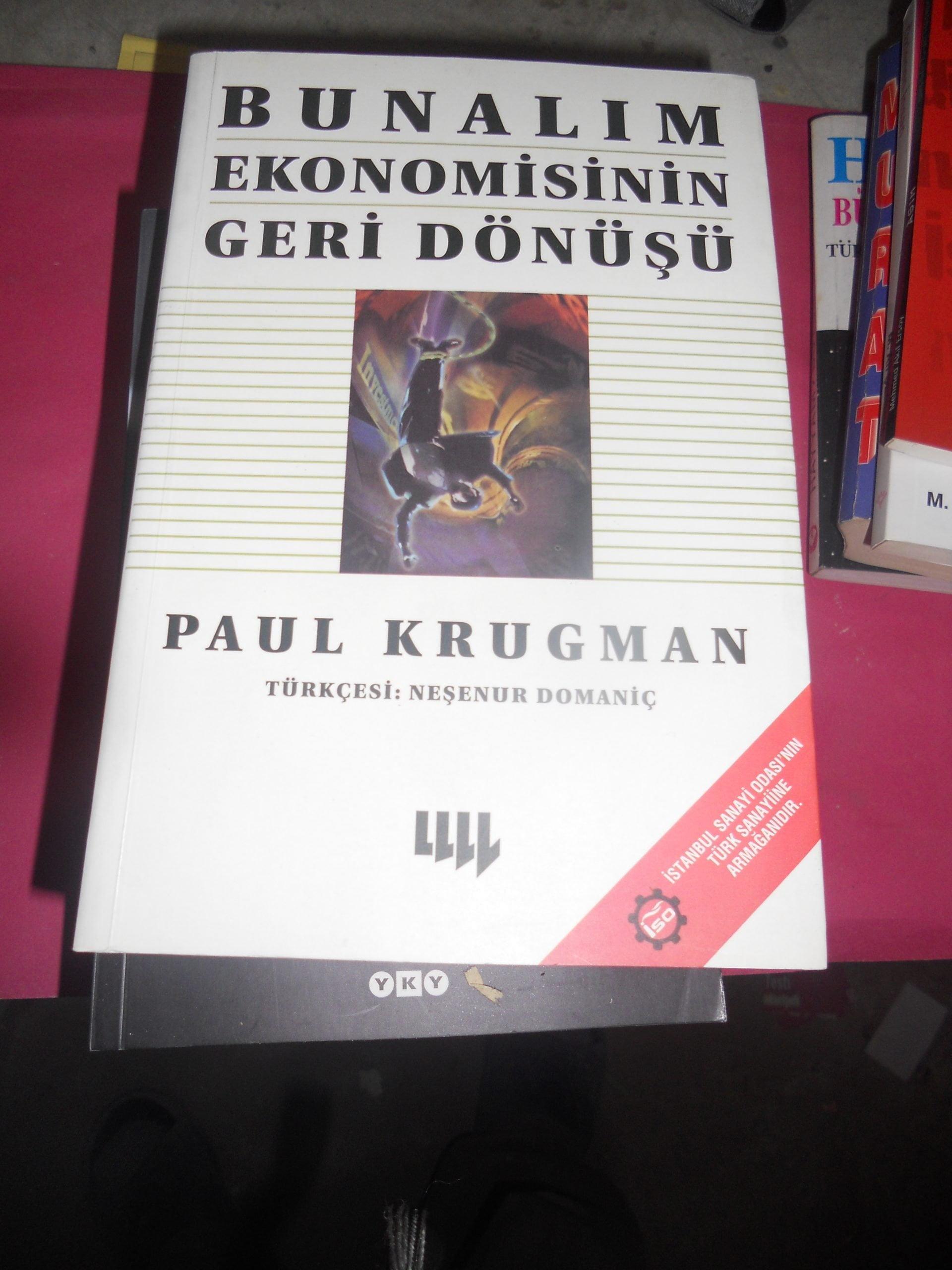 BUNALIM EKONOMİSİNİN GERİ DÖNÜŞÜ/PAUL KRUGMAN