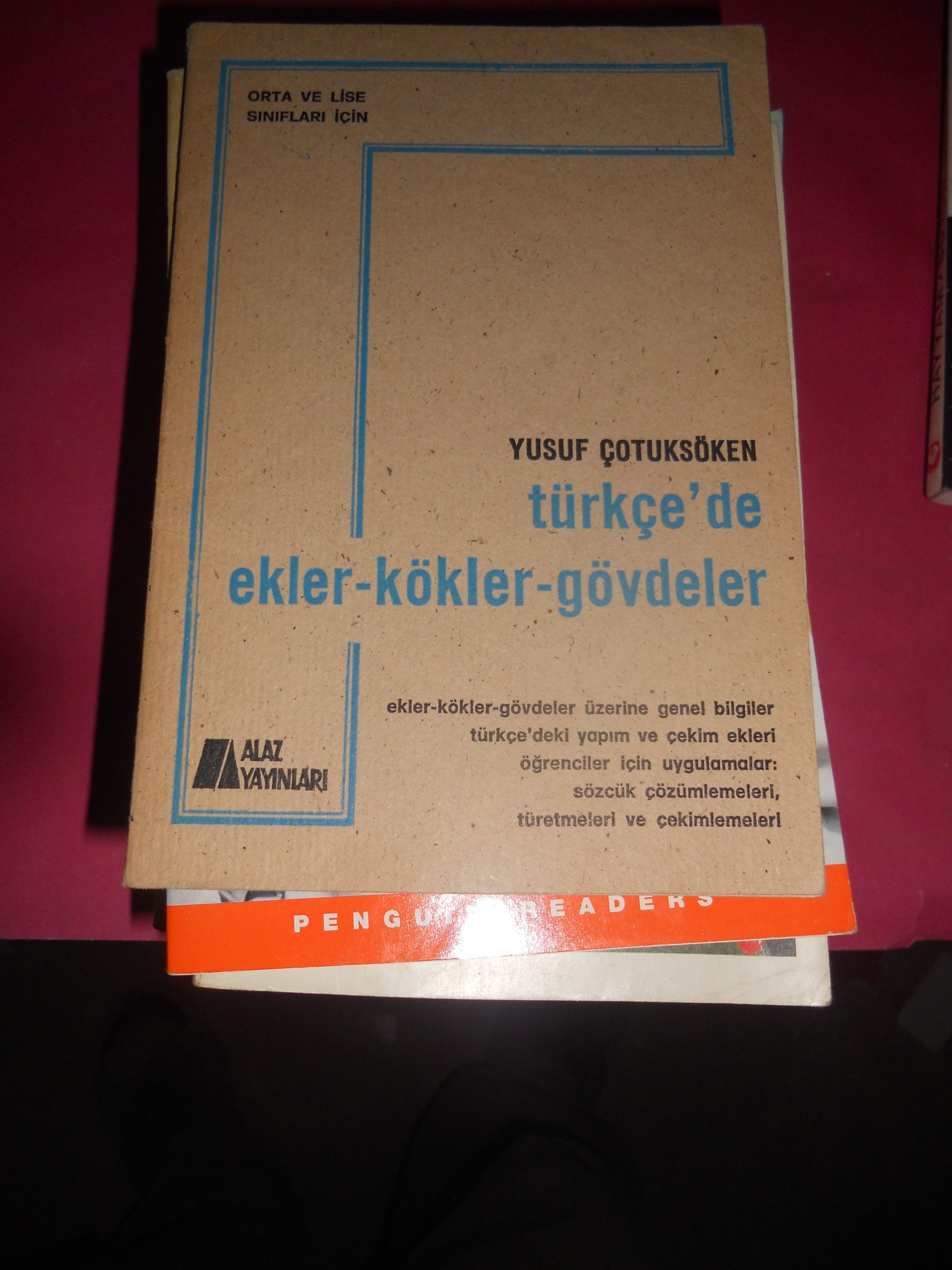 TÜRKÇEDE EKLER-KÖKLER-GÖVDELER/Yusuf ÇOTUKSÖKEN/10 TL