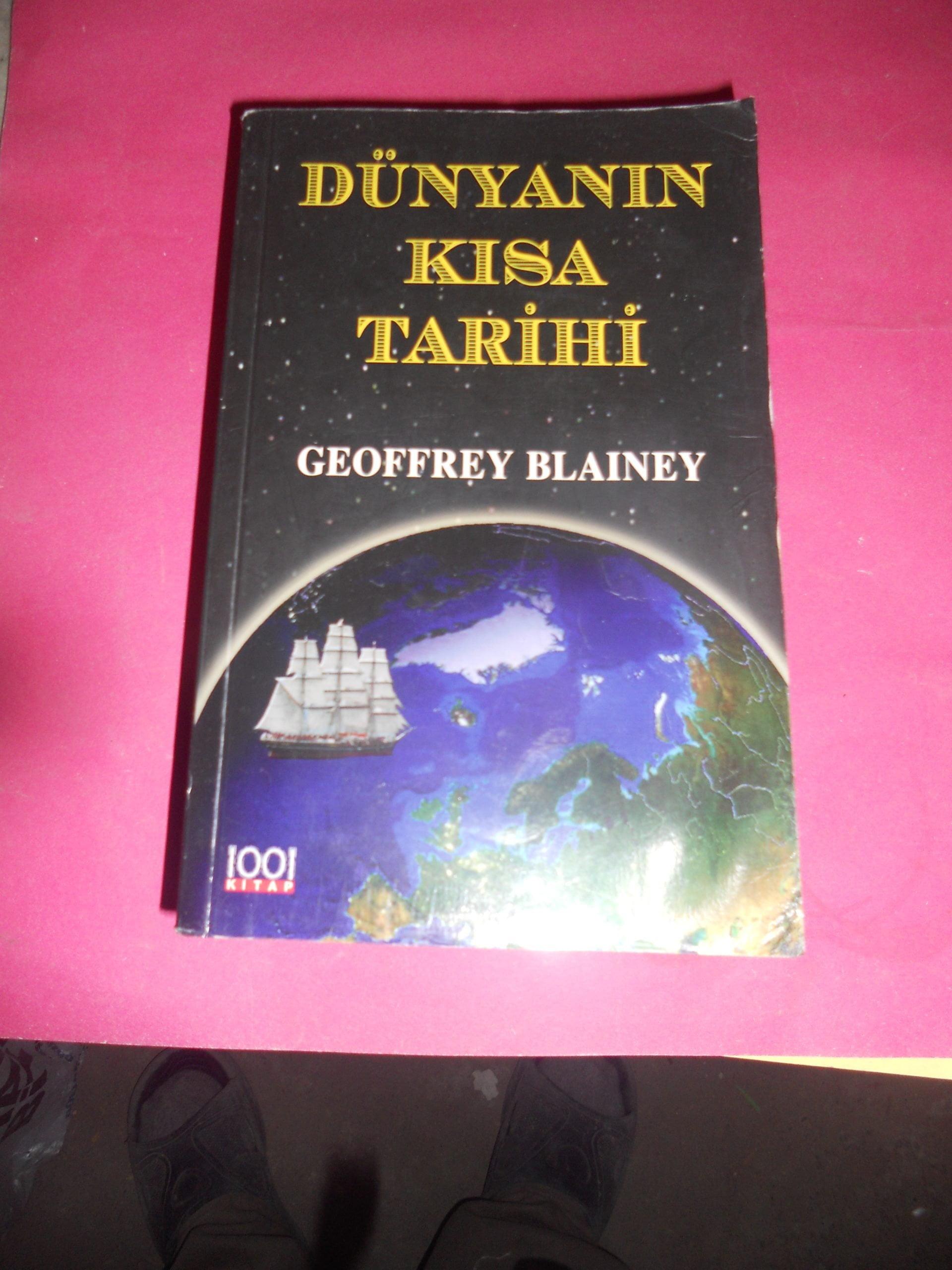 DÜNYANIN KISA TARİHİ/GEOFFREY BLAINEY/15 tl