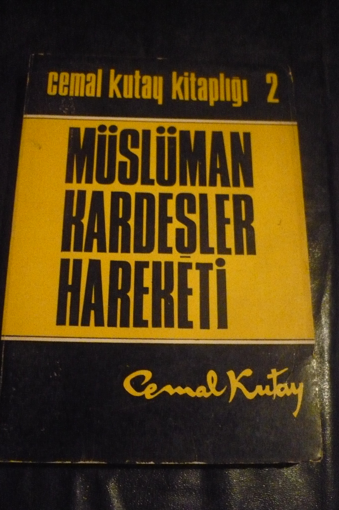 MÜSLÜMAN KARDEŞLER HAREKETİ/Cemal KUTAY/15 TL