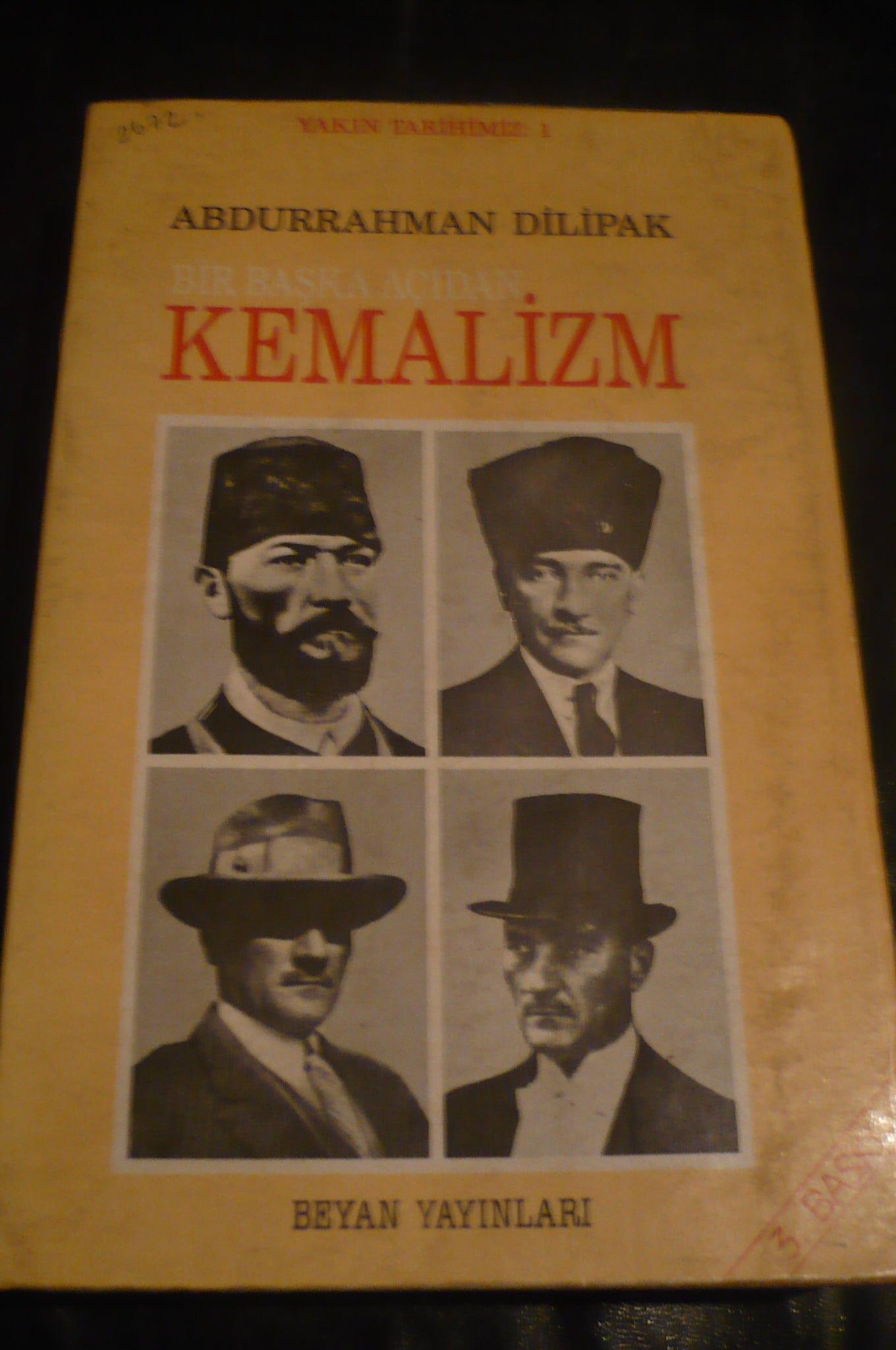BİR BAŞKA AÇIDAN KEMALİZM/ A.Dilipak/15 tl