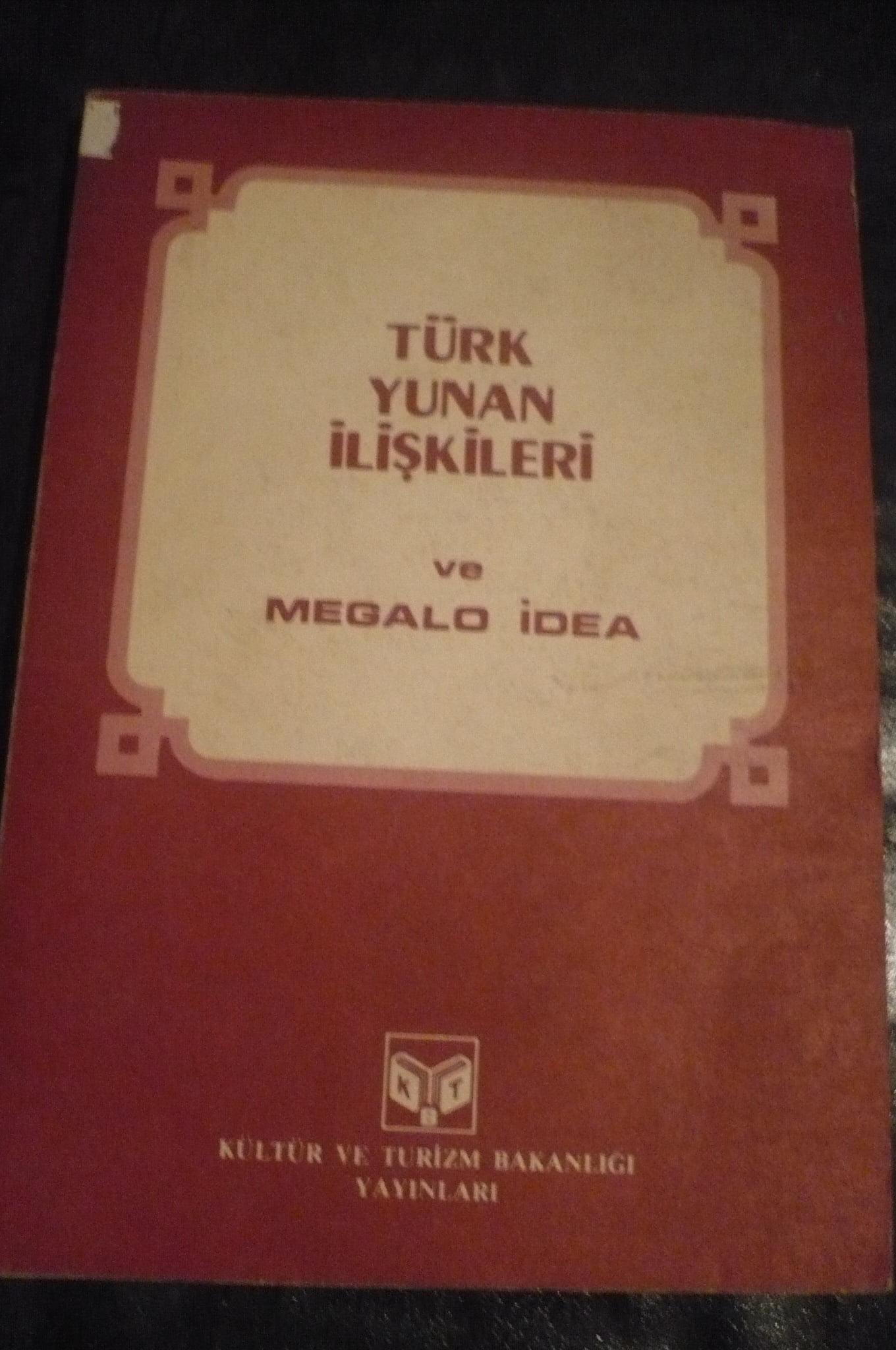 TÜRK YUNAN İLİŞKİLERİ ve MEGOLA İDEA/ 10 tl