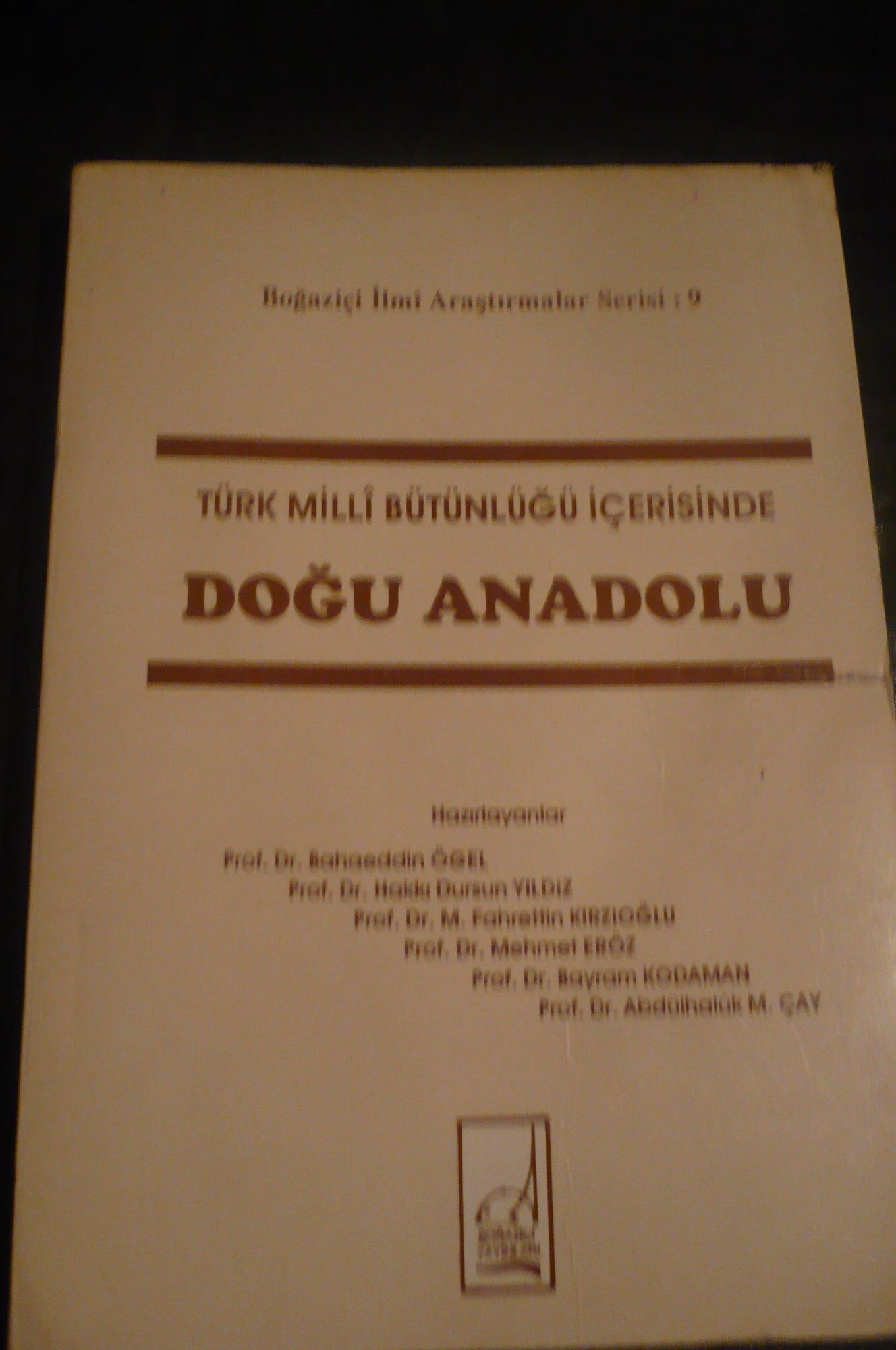 Türk Milli Bütünlüğü İçerisinde DOĞU ANADOLU/B. Ögel, H.D. Yıldız, M.F. Kırzıoğlu/15 TL