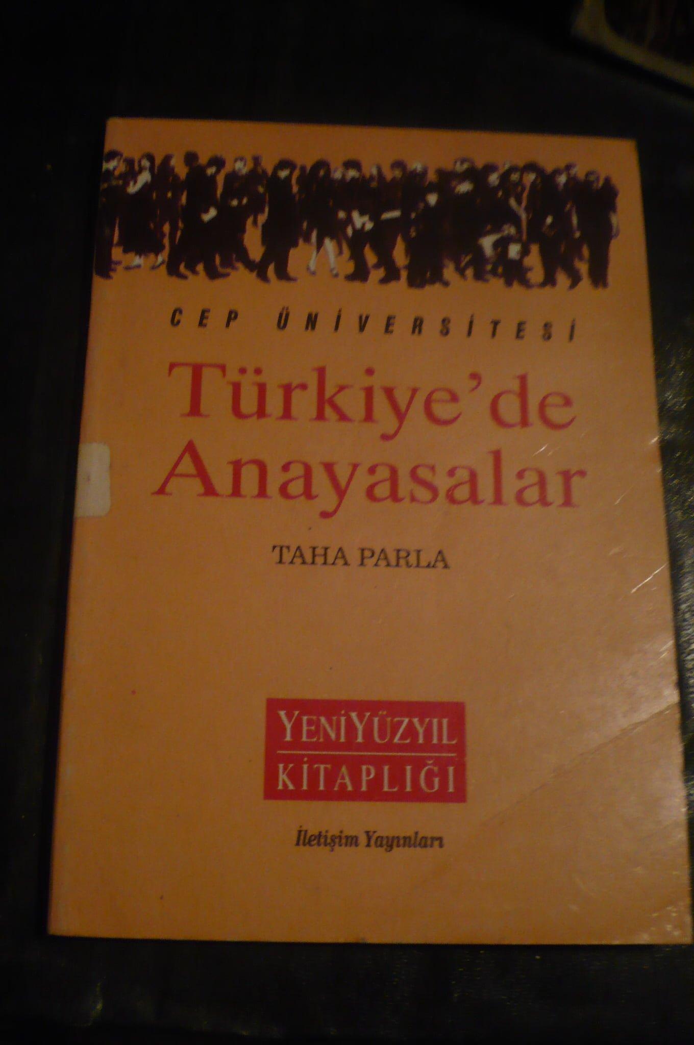 TÜRKİYE'DE ANAYASALAR/Taha Parla/Cep üniv/10 tl